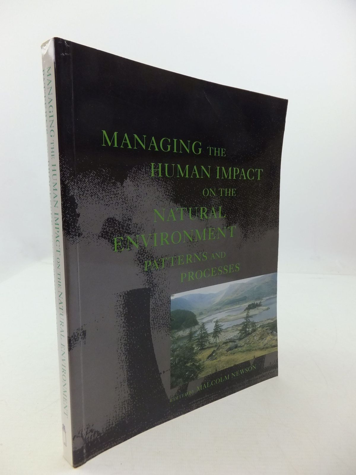 Photo of MANAGING THE HUMAN IMPACT ON THE NATURAL ENVIRONMENT PATTERNS AND PROCESSES written by Newsom, Malcolm et al,  published by Belhaven Press (STOCK CODE: 2111730)  for sale by Stella & Rose's Books
