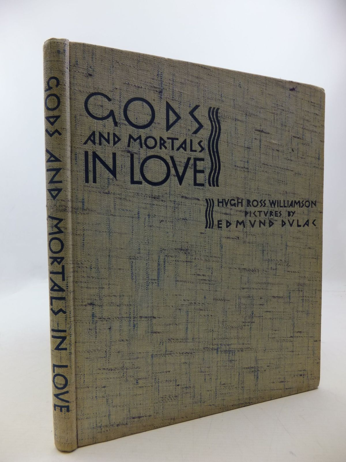 Photo of GODS AND MORTALS IN LOVE written by Williamson, Hugh Ross illustrated by Dulac, Edmund published by Country Life Limited (STOCK CODE: 2112519)  for sale by Stella & Rose's Books