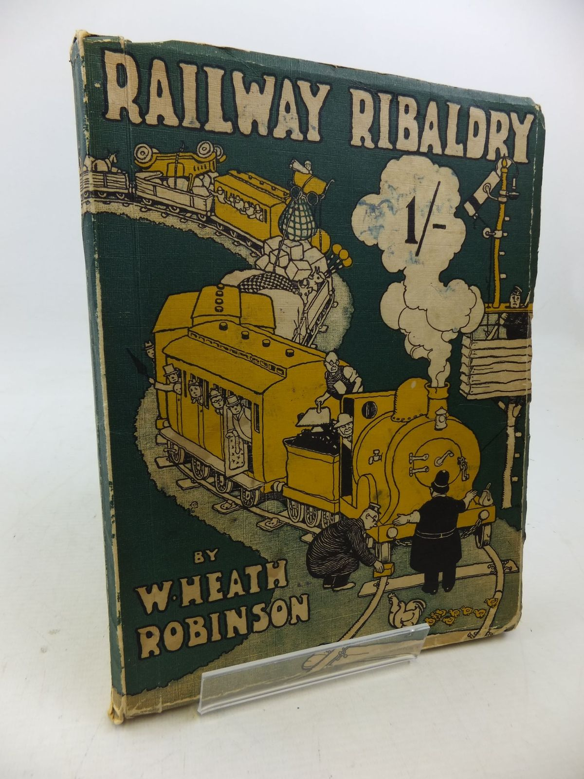 Photo of RAILWAY RIBALDRY written by Robinson, W. Heath illustrated by Robinson, W. Heath published by The Great Western Railway (STOCK CODE: 2113413)  for sale by Stella & Rose's Books