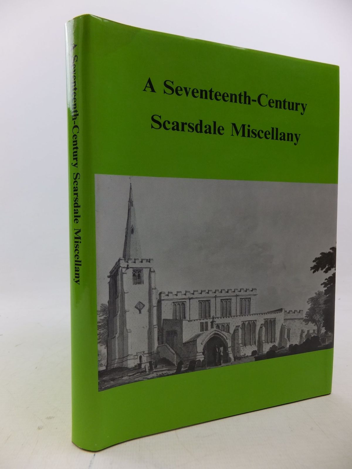 Photo of A SEVENTEENTH-CENTURY SCARSDALE MISCELLANY written by Riden, Philip<br />Beckett, J.V.<br />Polak, J.P.<br />et al, published by Derbyshire Record Society (STOCK CODE: 2113468)  for sale by Stella & Rose's Books