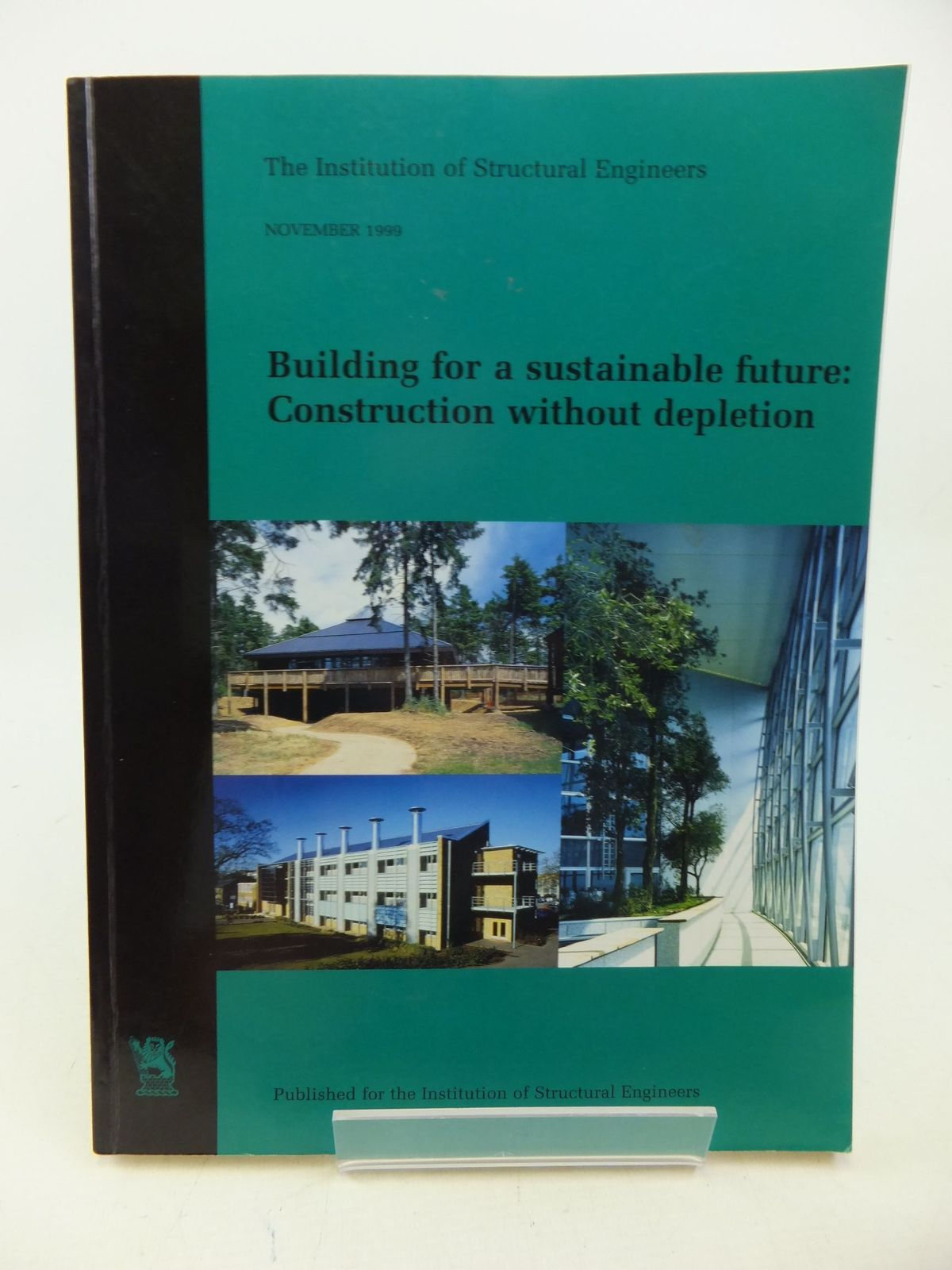 Photo of BUILDING FOR A SUSTAINABLE FUTURE: CONSTRUCTION WITHOUT DEPLETION- Stock Number: 2113525