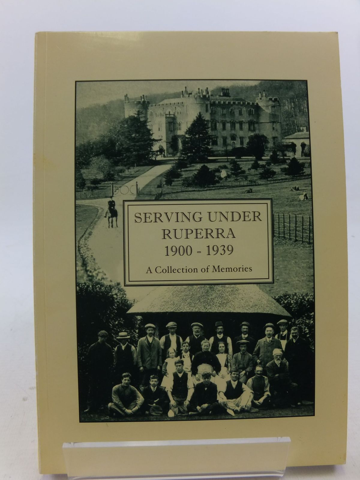 Photo of SERVING UNDER RUPERRA 1900 - 1939 A COLLECTION OF MEMORIES- Stock Number: 2113625