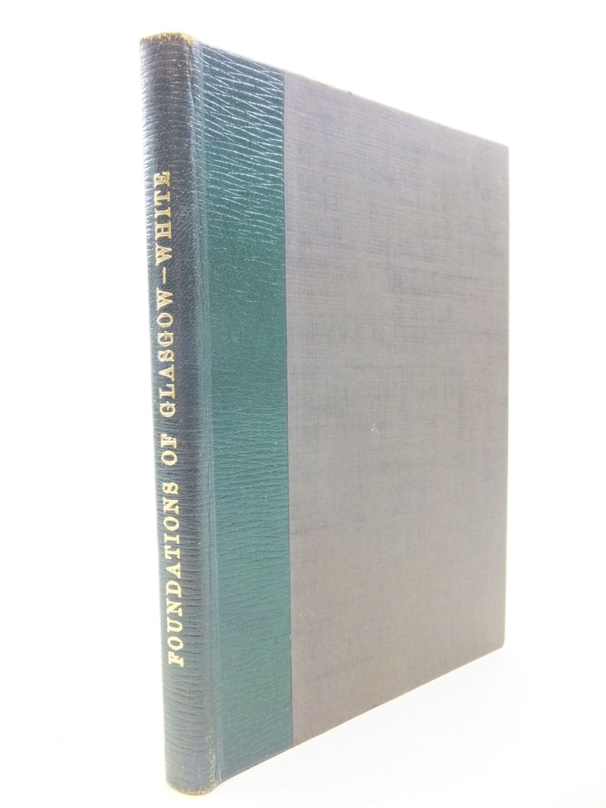 Photo of FOUNDATIONS OF GLASGOW written by White, James published by The University Press, Glasgow (STOCK CODE: 2113678)  for sale by Stella & Rose's Books