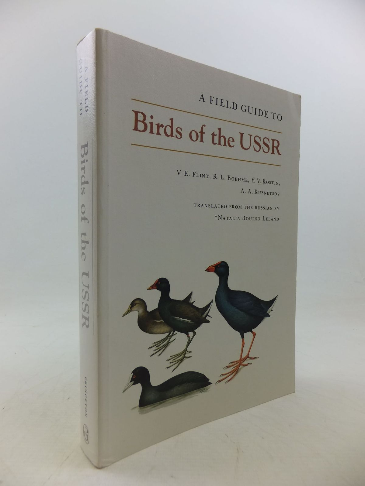 Photo of A FIELD GUIDE TO THE BIRDS OF THE USSR written by Flint, V.E. Boehme, R.L. Kostin, Y.V. Kuznetsov, A.A. illustrated by Kostin, Y.V. published by Princeton University Press (STOCK CODE: 2113734)  for sale by Stella & Rose's Books