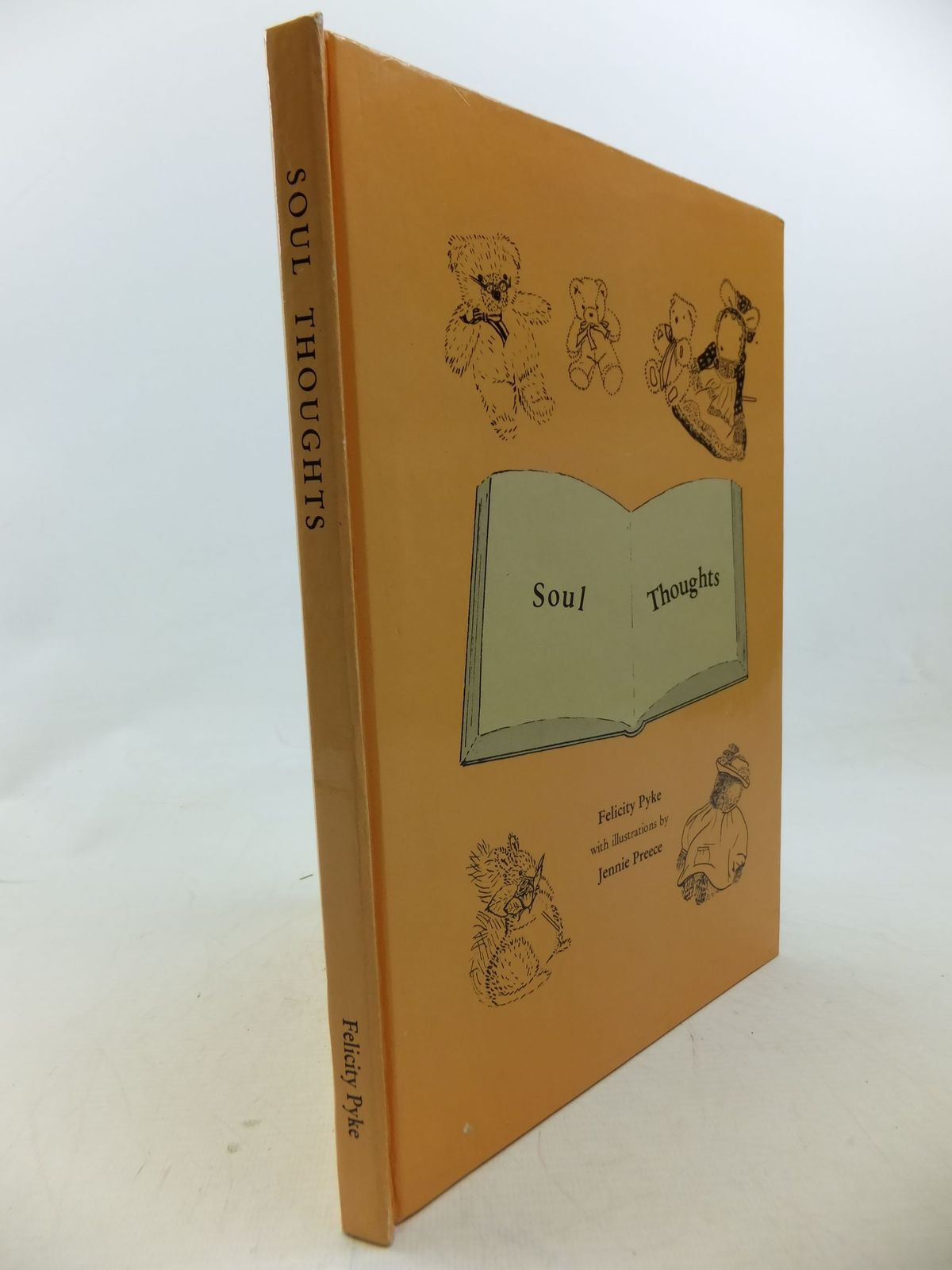 Photo of SOUL THOUGHTS written by Pyke, Felicity illustrated by Preece, Jennie published by Felicity Pyke (STOCK CODE: 2114192)  for sale by Stella & Rose's Books
