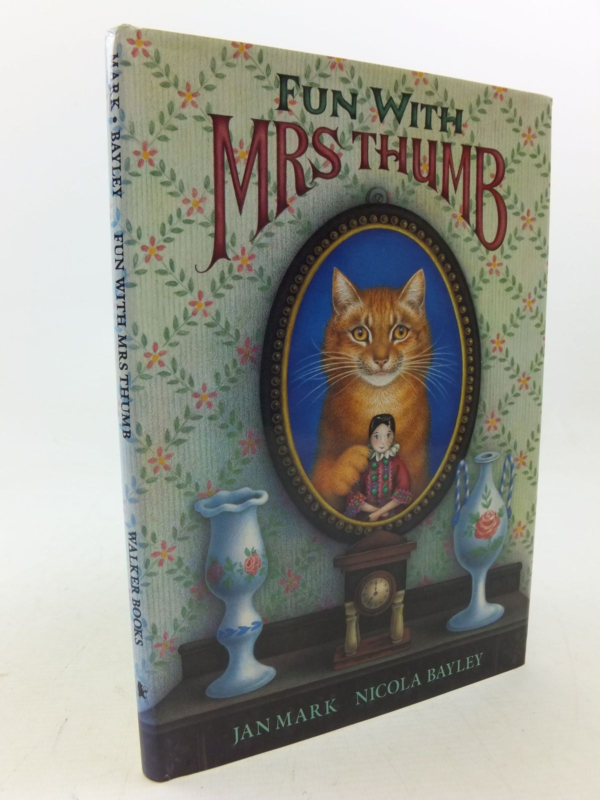 Photo of FUN WITH MRS THUMB written by Mark, Jan illustrated by Bayley, Nicola published by Walker Books (STOCK CODE: 2114259)  for sale by Stella & Rose's Books