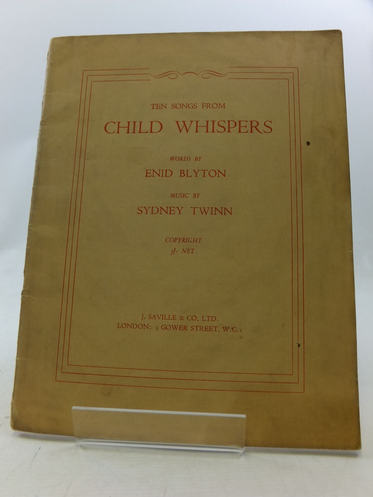 Photo of TEN SONGS FROM CHILD WHISPERS written by Blyton, Enid Twinn, Sydney published by J. Saville & Co. Ltd. (STOCK CODE: 2114430)  for sale by Stella & Rose's Books