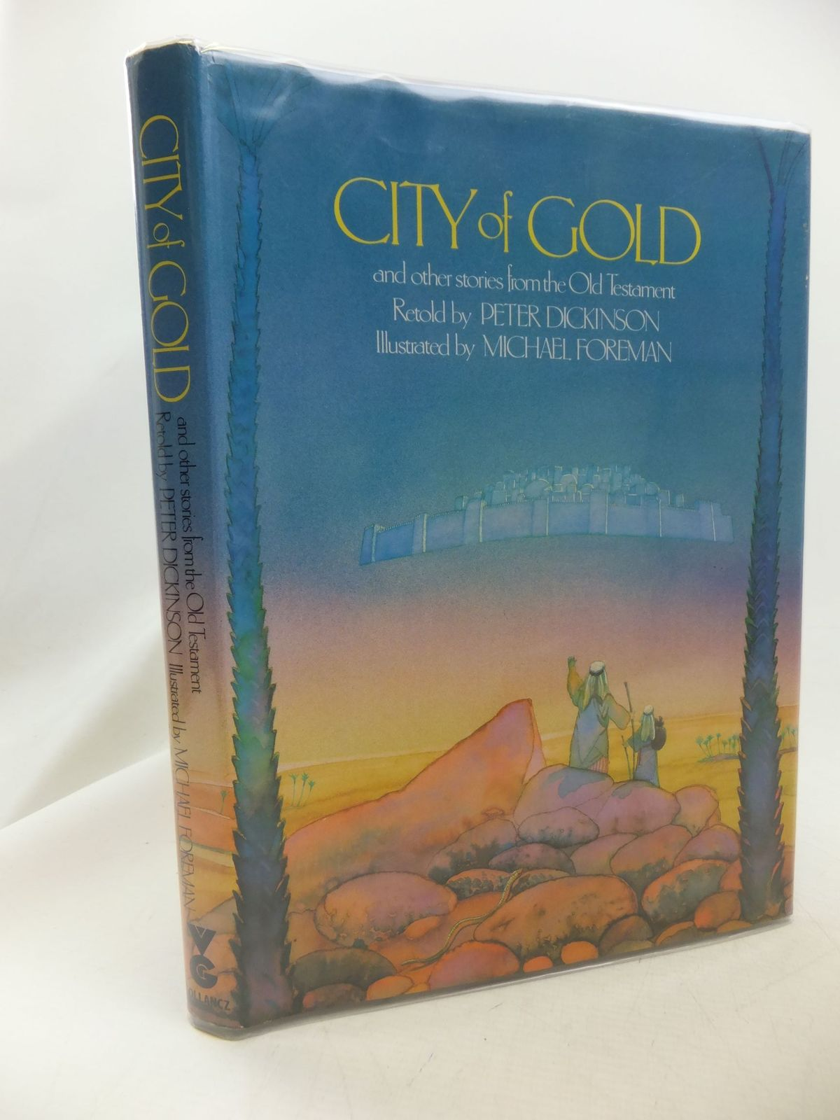 Photo of CITY OF GOLD AND OTHER STORIES FROM THE OLD TESTAMENT written by Dickinson, Peter illustrated by Foreman, Michael published by Victor Gollancz Ltd. (STOCK CODE: 2114524)  for sale by Stella & Rose's Books