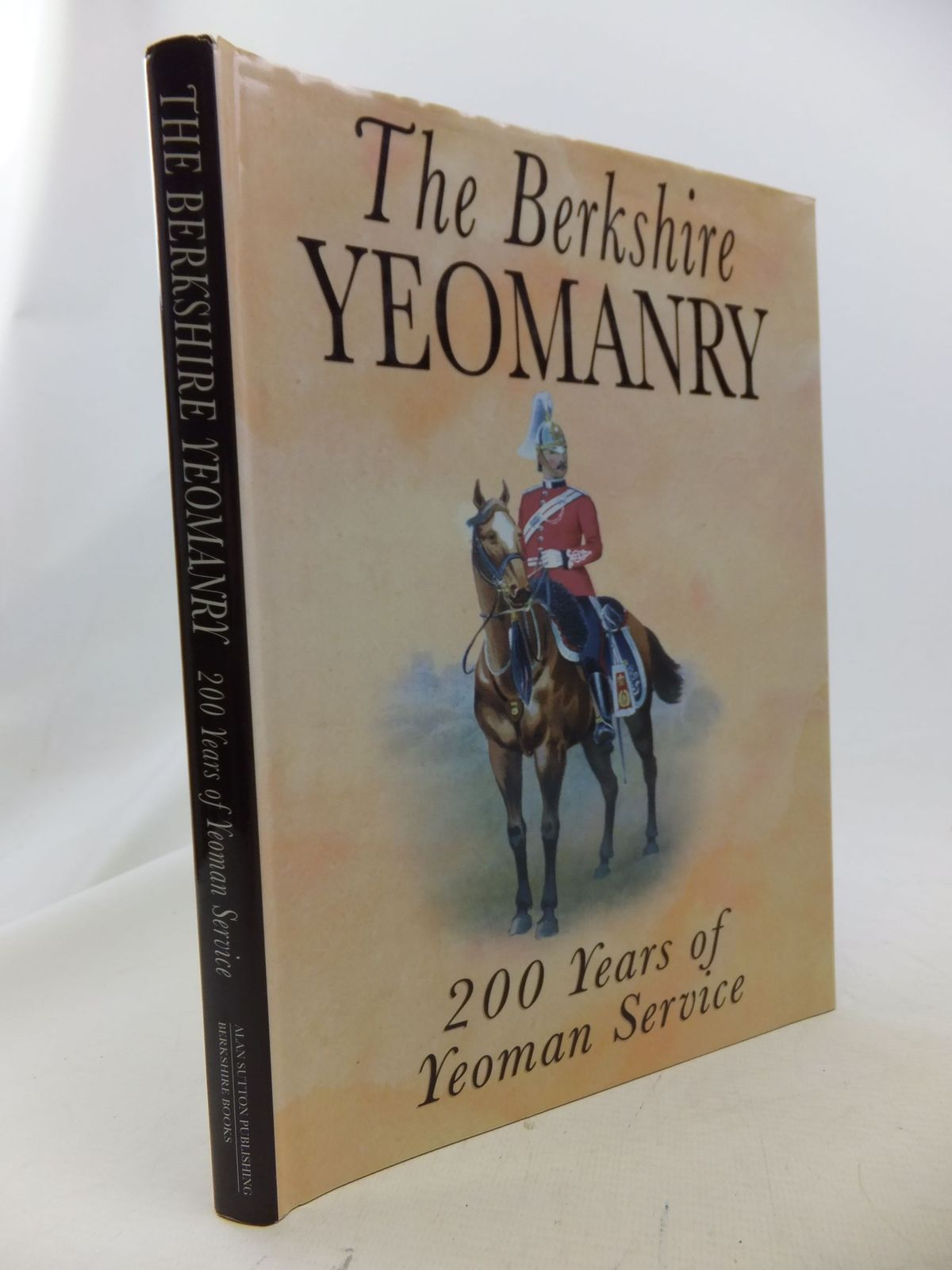 Photo of THE BERKSHIRE YEOMANRY 200 YEARS OF YEOMAN SERVICE written by Verey, Anthony