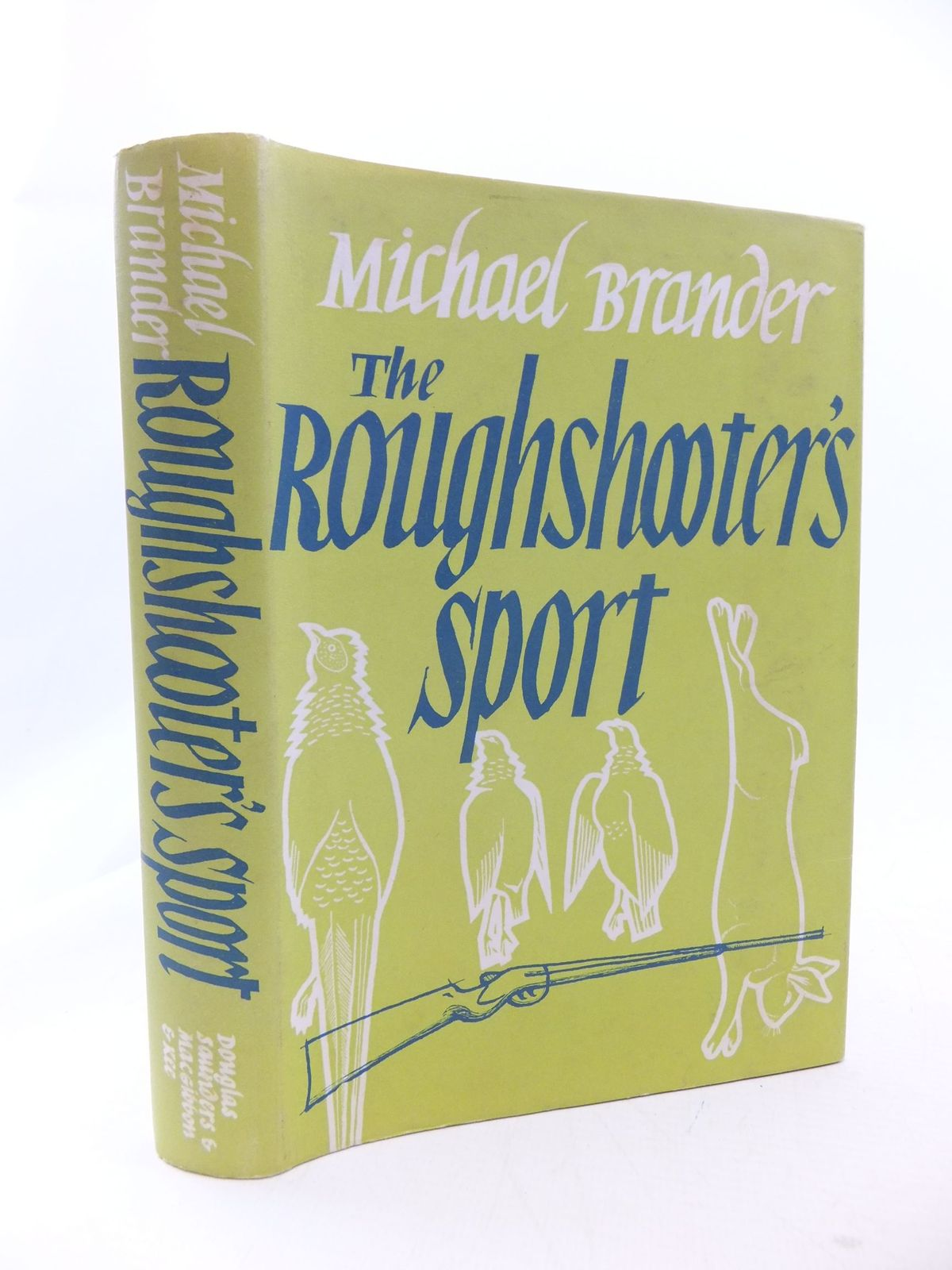 Photo of THE ROUGHSHOOTER'S SPORT written by Brander, Michael published by Douglas Saunders (STOCK CODE: 2114589)  for sale by Stella & Rose's Books