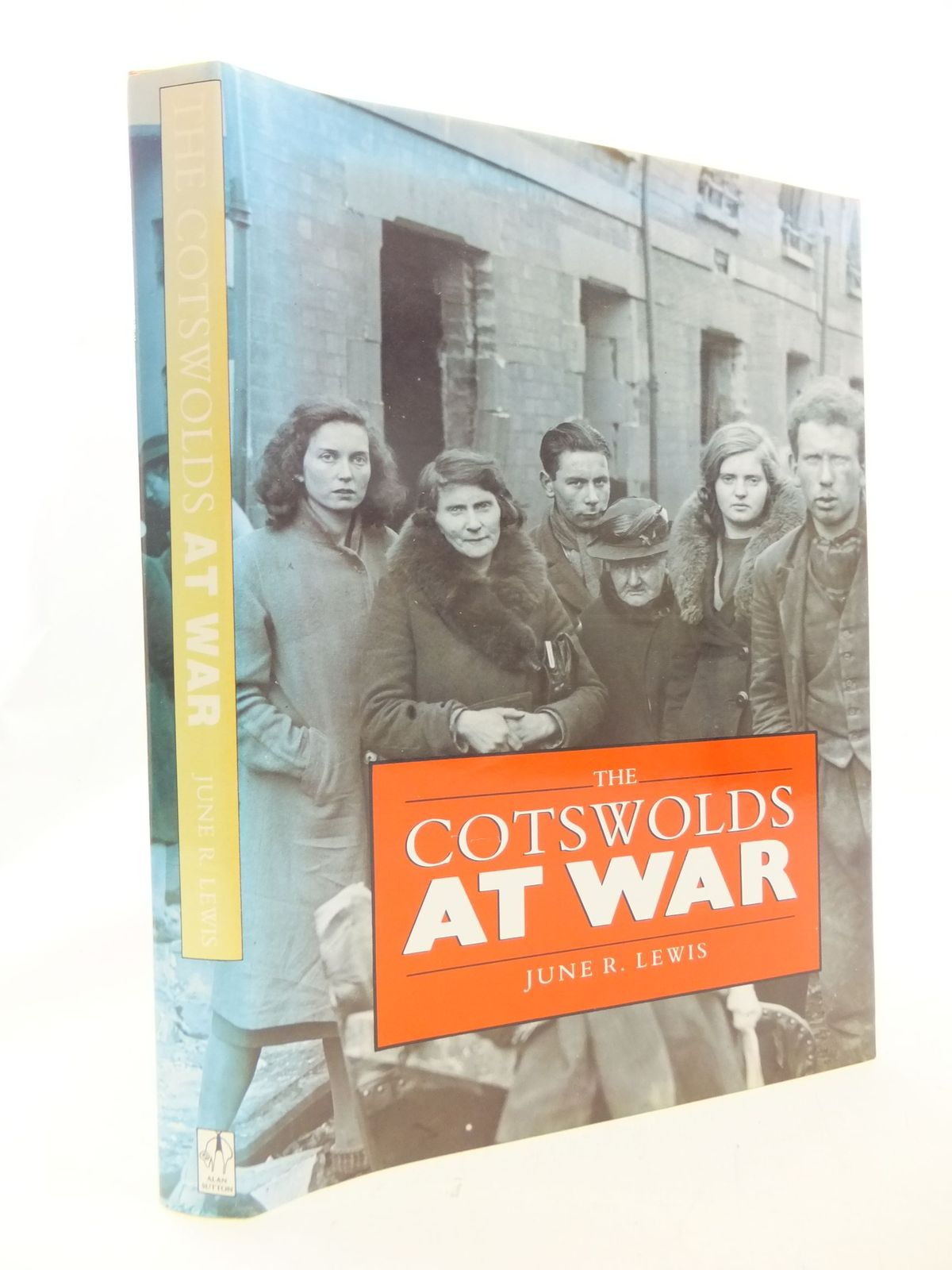 Photo of THE COTSWOLDS AT WAR written by Lewis, June R. published by Alan Sutton (STOCK CODE: 2114668)  for sale by Stella & Rose's Books