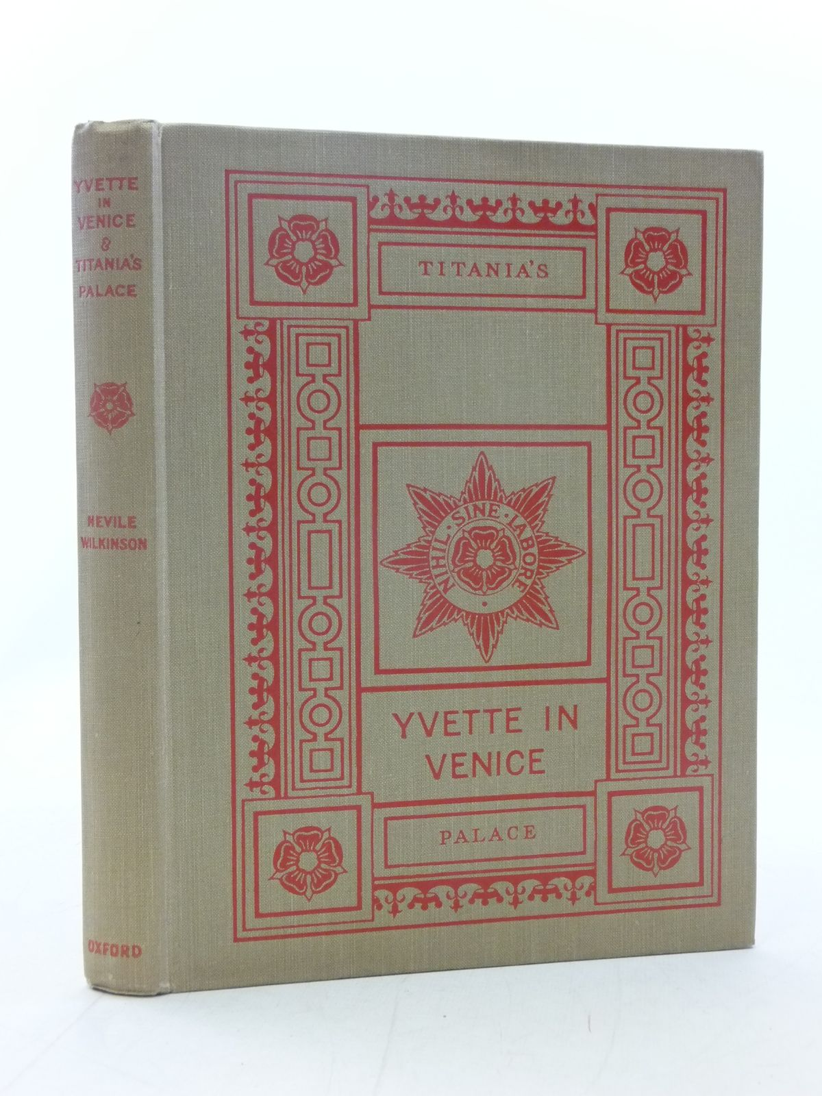 Photo of YVETTE IN VENICE & TITANIA'S PALACE written by Wilkinson, Nevile published by Oxford University Press, Humphrey Milford (STOCK CODE: 2114790)  for sale by Stella & Rose's Books