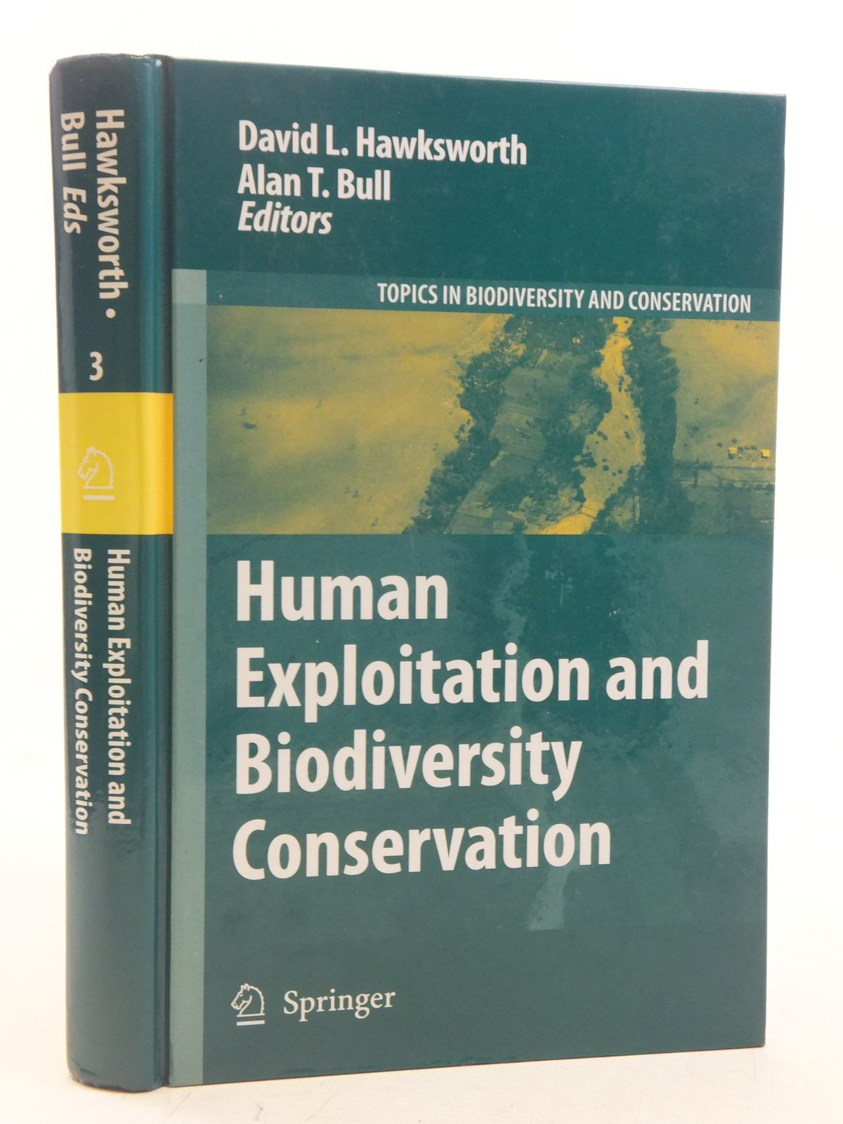 Photo of HUMAN EXPLOITATION AND BIODIVERSITY CONSERVATION written by Hawksworth, David L. Bull, Alan T. published by Springer (STOCK CODE: 2114918)  for sale by Stella & Rose's Books