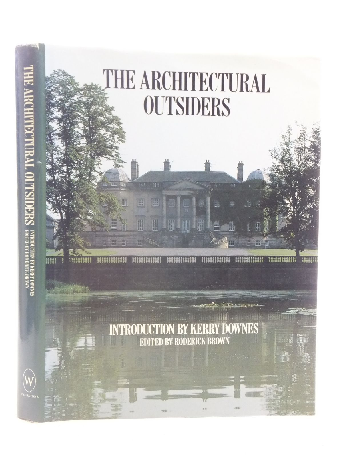 Photo of THE ARCHITECTURAL OUTSIDERS written by Downes, Kerry Brown, Roderick published by Waterstone (STOCK CODE: 2114924)  for sale by Stella & Rose's Books