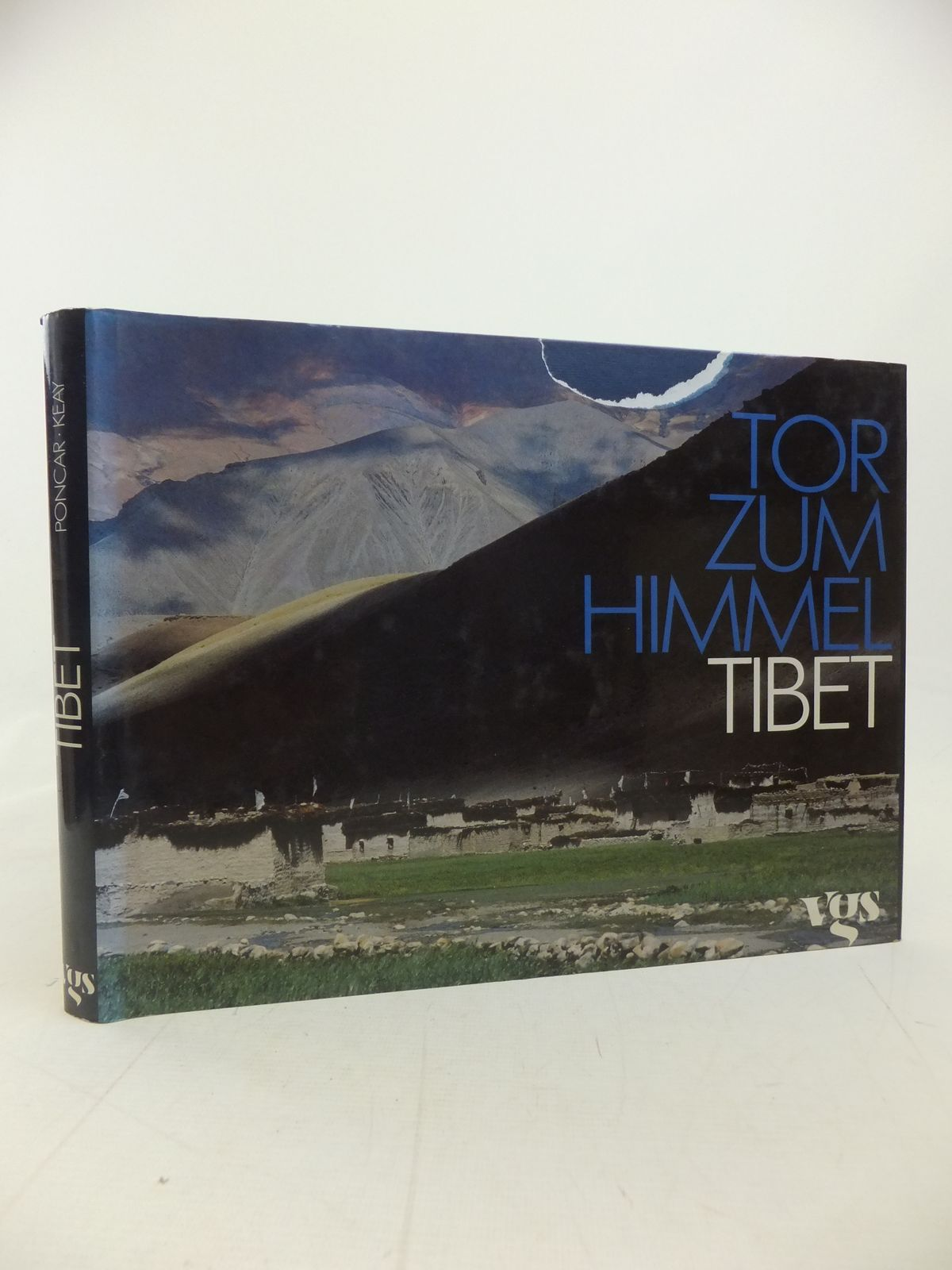 Photo of TOR ZUM HIMMEL TIBET written by Poncar, Jaroslav<br />Keay, John published by Vgs (STOCK CODE: 2115040)  for sale by Stella & Rose's Books