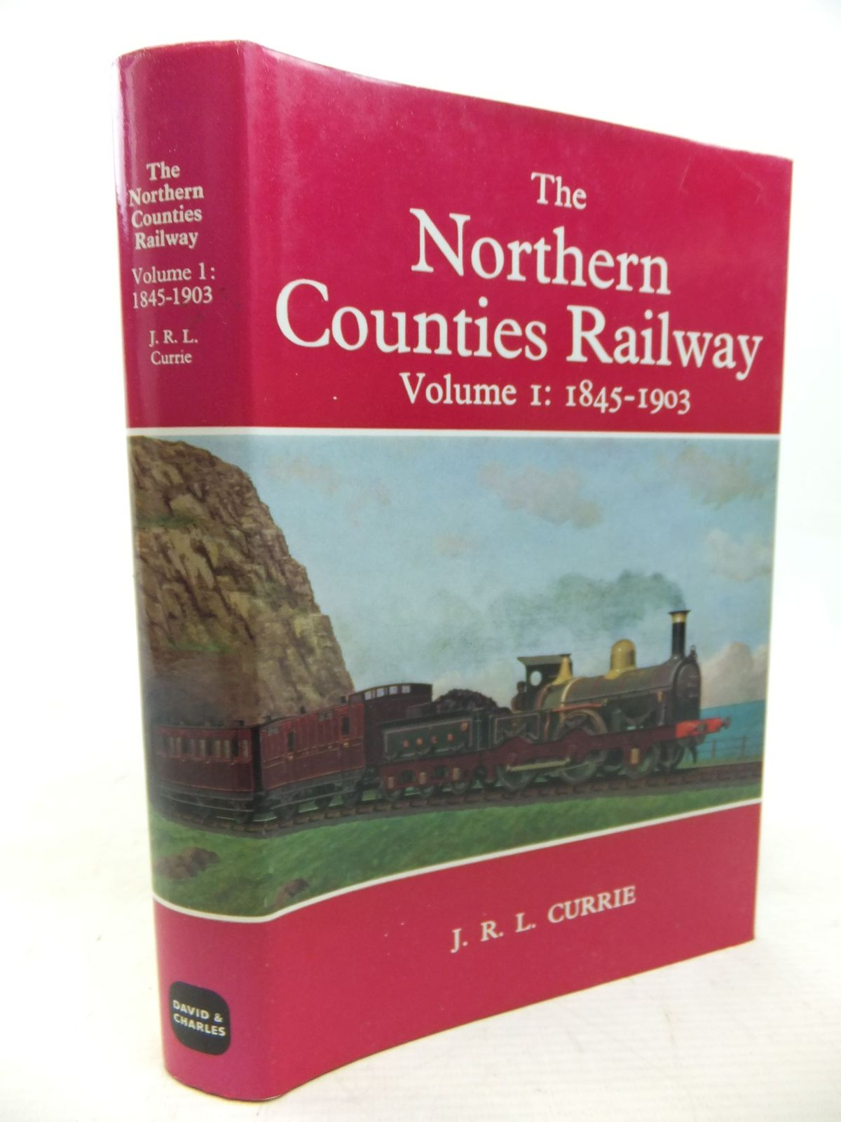 Photo of THE NORTHERN COUNTIES RAILWAY VOLUME I: BEGINNINGS AND DEVELOPMENT 1845-1903 written by Currie, J.R.L. published by David & Charles (STOCK CODE: 2115152)  for sale by Stella & Rose's Books