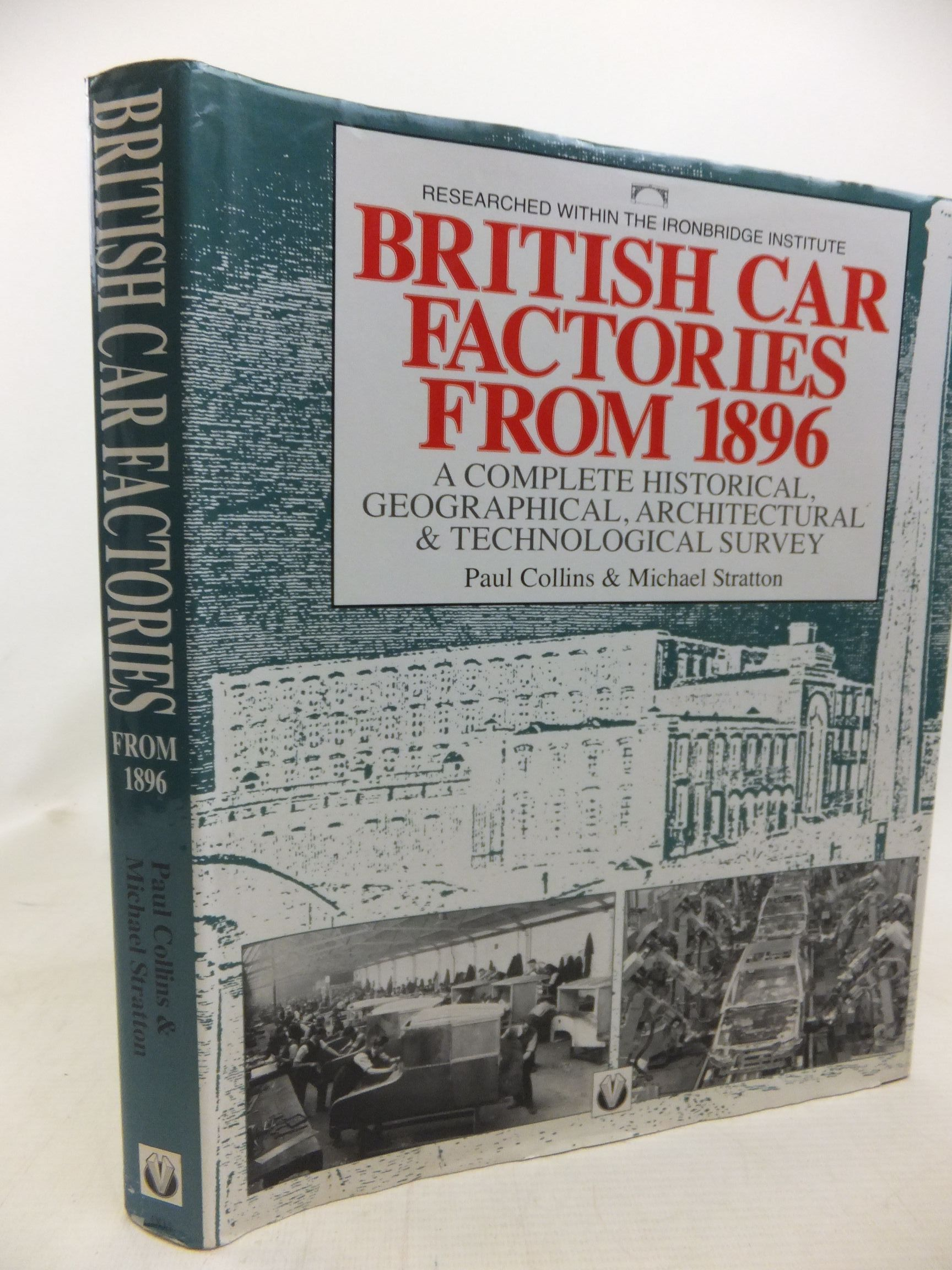 Photo of BRITISH CAR FACTORIES FROM 1896 written by Collins, Paul Stratton, Michael published by Veloce Publishing Plc. (STOCK CODE: 2115318)  for sale by Stella & Rose's Books
