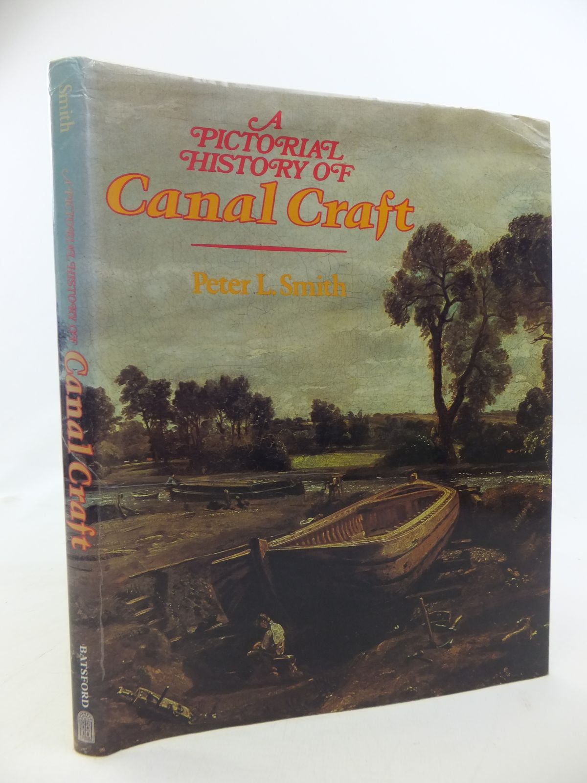 Photo of A PICTORIAL HISTORY OF CANAL CRAFT written by Smith, Peter L. published by B.T. Batsford (STOCK CODE: 2115509)  for sale by Stella & Rose's Books