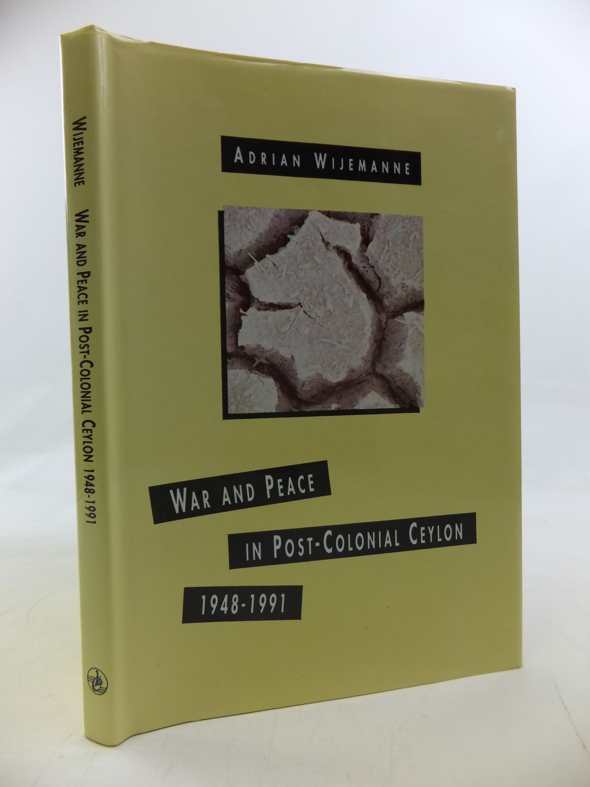Photo of WAR AND PEACE IN POST-COLONIAL CEYLON 1948-1991 written by Wijemanne, Adrian published by Orient Longmans (STOCK CODE: 2115512)  for sale by Stella & Rose's Books