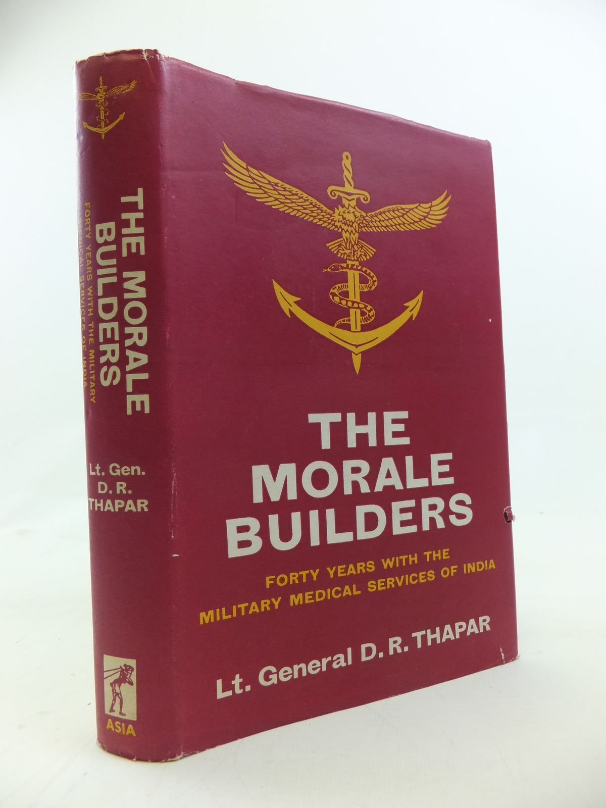 Photo of THE MORALE BUILDERS FORTY YEARS WITH THE MILITARY MEDICAL SERVICES OF INDIA written by Thapar, D.R. published by Asia Publishing House (STOCK CODE: 2115521)  for sale by Stella & Rose's Books