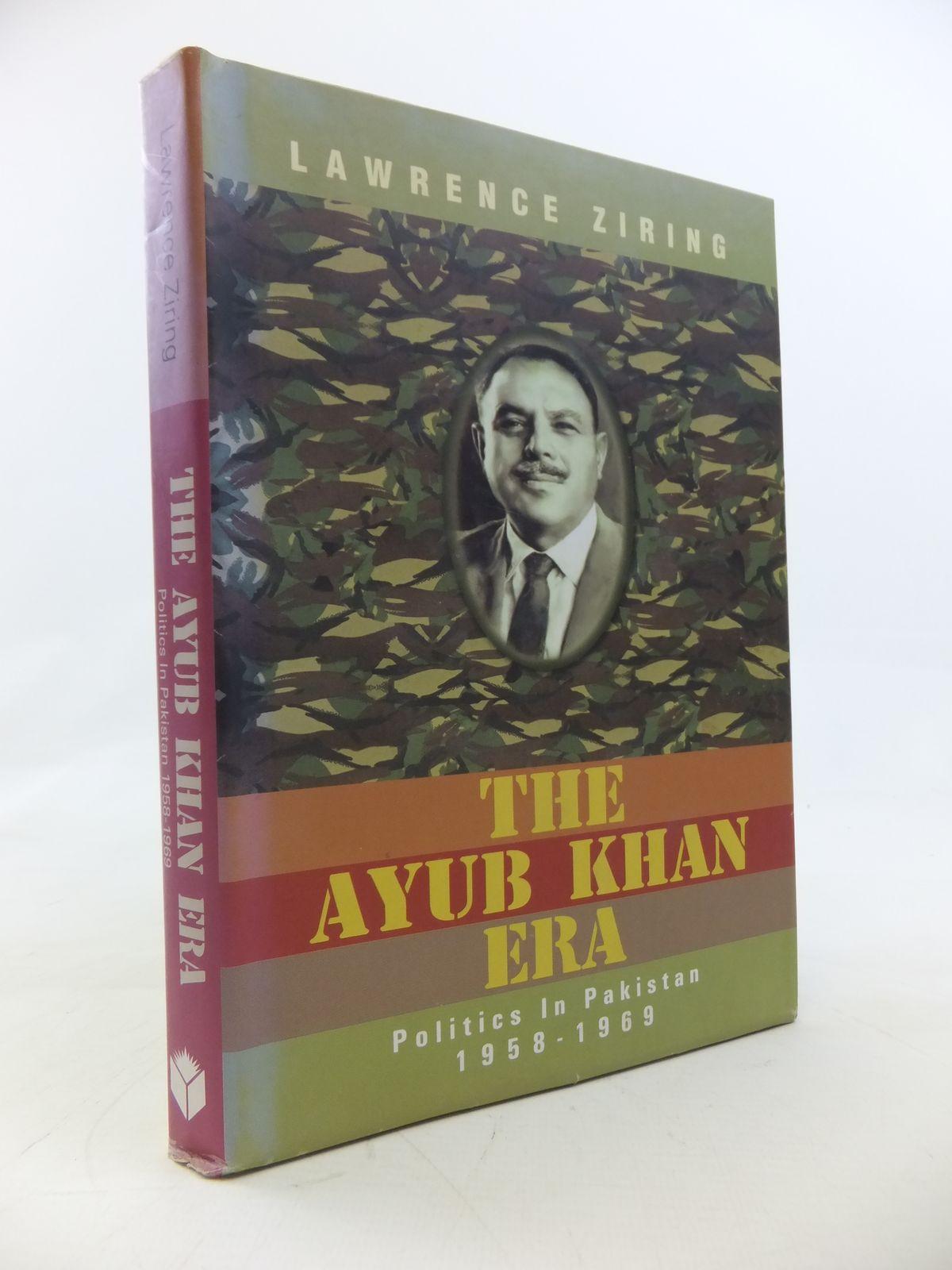 Photo of THE AYUB KHAN ERA POLITICS IN PAKISTAN 1958-1969- Stock Number: 2115563