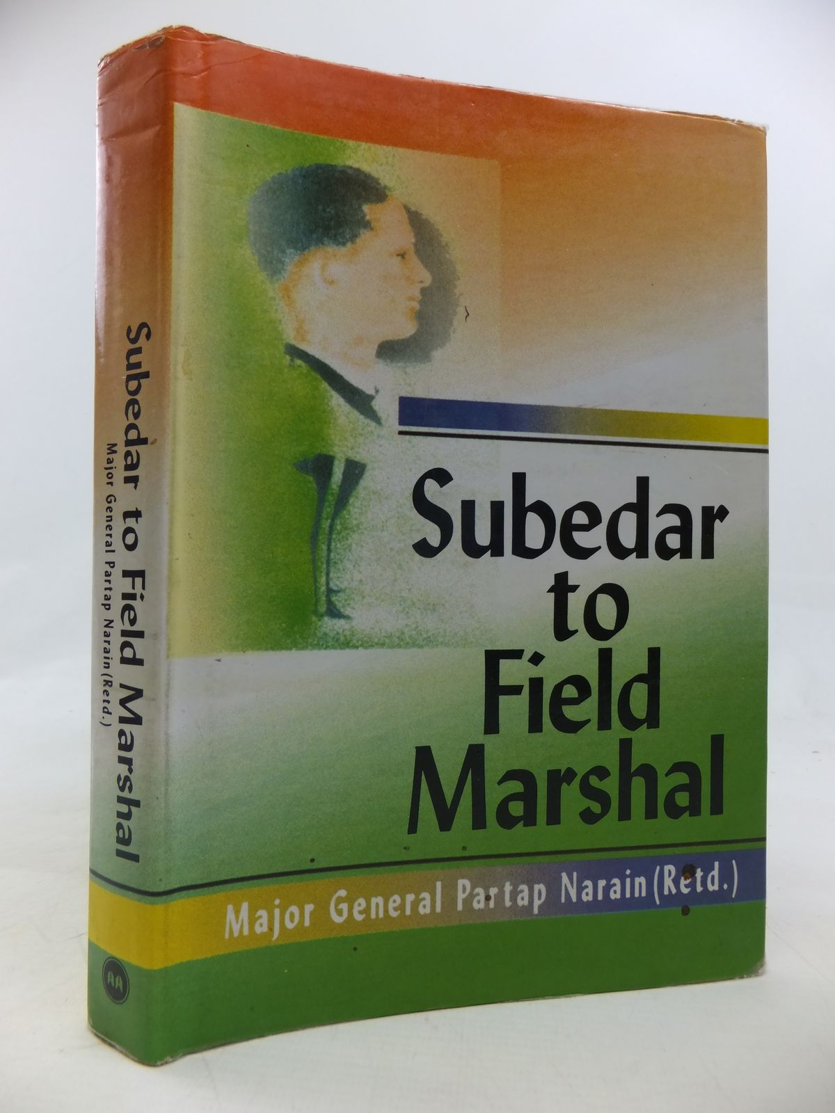 Photo of SUBEDAR TO FIELD MARSHAL written by Narain, Partap published by Manas Publications (STOCK CODE: 2115610)  for sale by Stella & Rose's Books