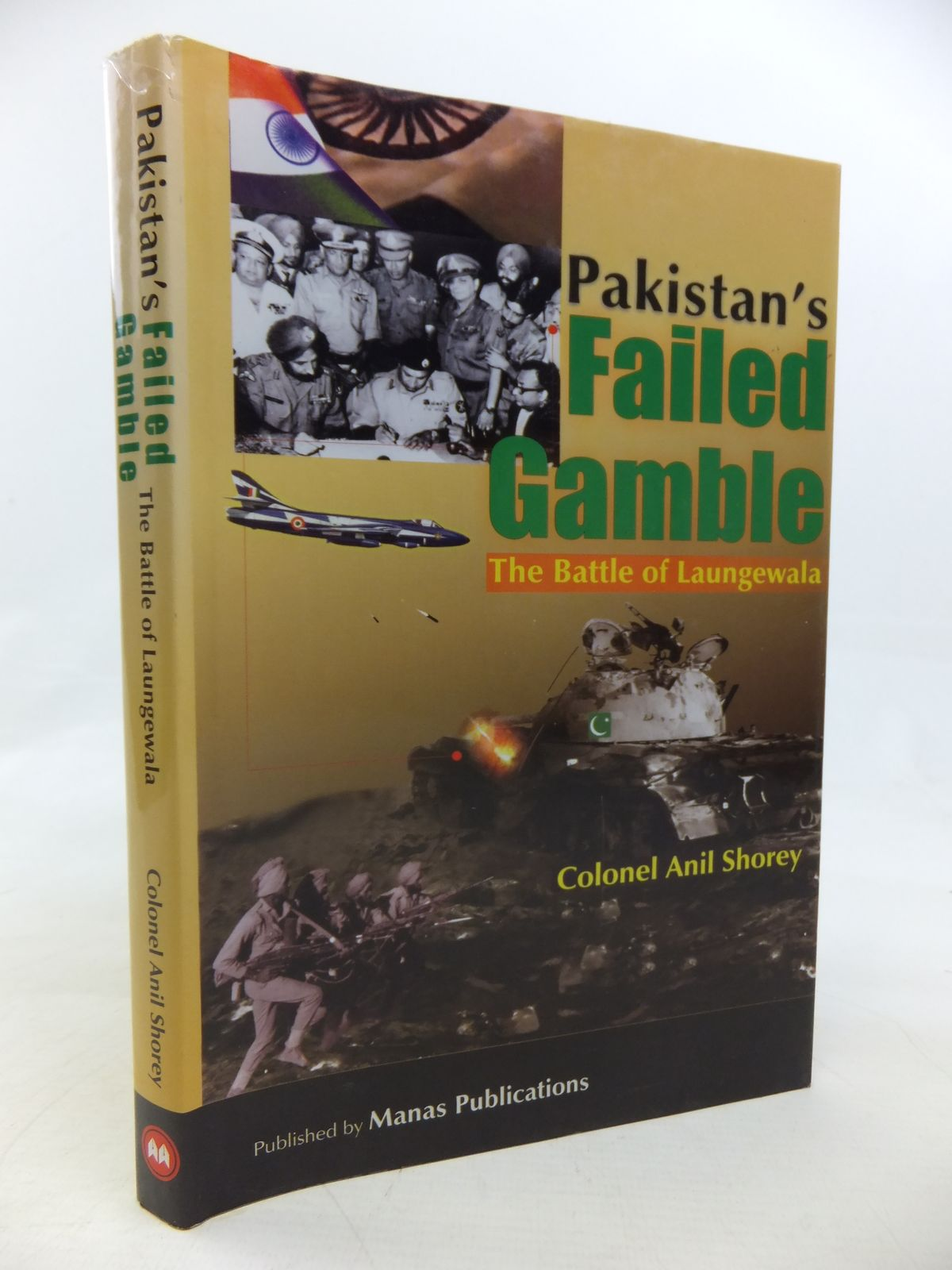 Photo of PAKISTAN'S FAILED GAMBLE THE BATTLE OF LAUNGEWALA written by Shorey, Anil published by Manas Publications (STOCK CODE: 2115695)  for sale by Stella & Rose's Books