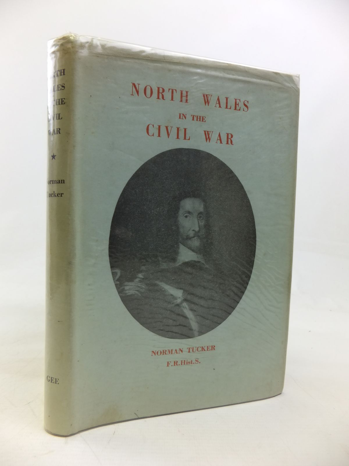 Photo of NORTH WALES IN THE CIVIL WAR written by Tucker, Norman published by Gee Denbigh (STOCK CODE: 2115716)  for sale by Stella & Rose's Books