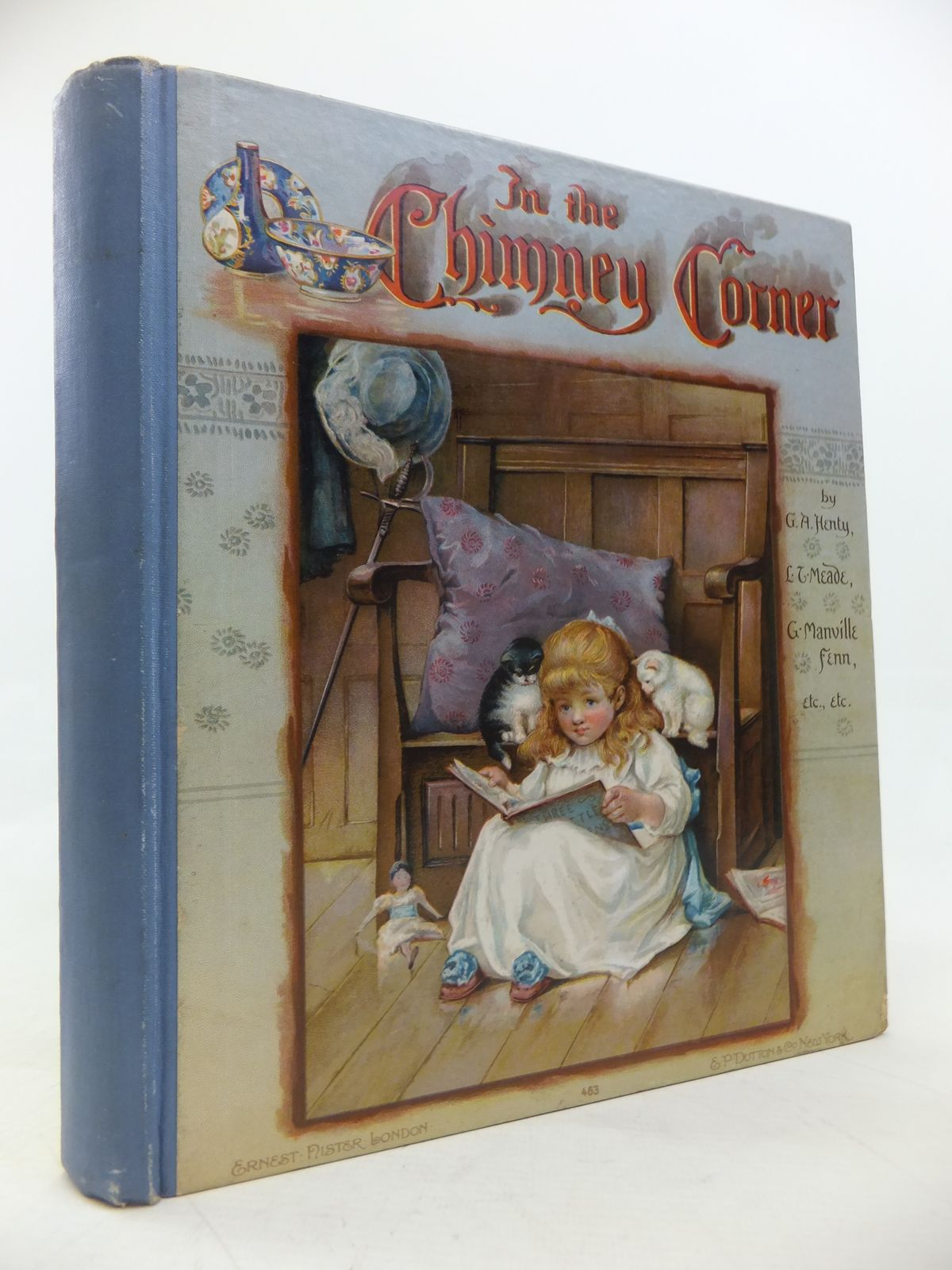 Photo of IN THE CHIMNEY CORNER written by Henty, G.A. Meade, L.T. Everett-Green, Evelyn et al, illustrated by Dennis, Ada Hardy, E. Stuart Robinson, Hilda K. et al., published by Ernest Nister (STOCK CODE: 2115863)  for sale by Stella & Rose's Books