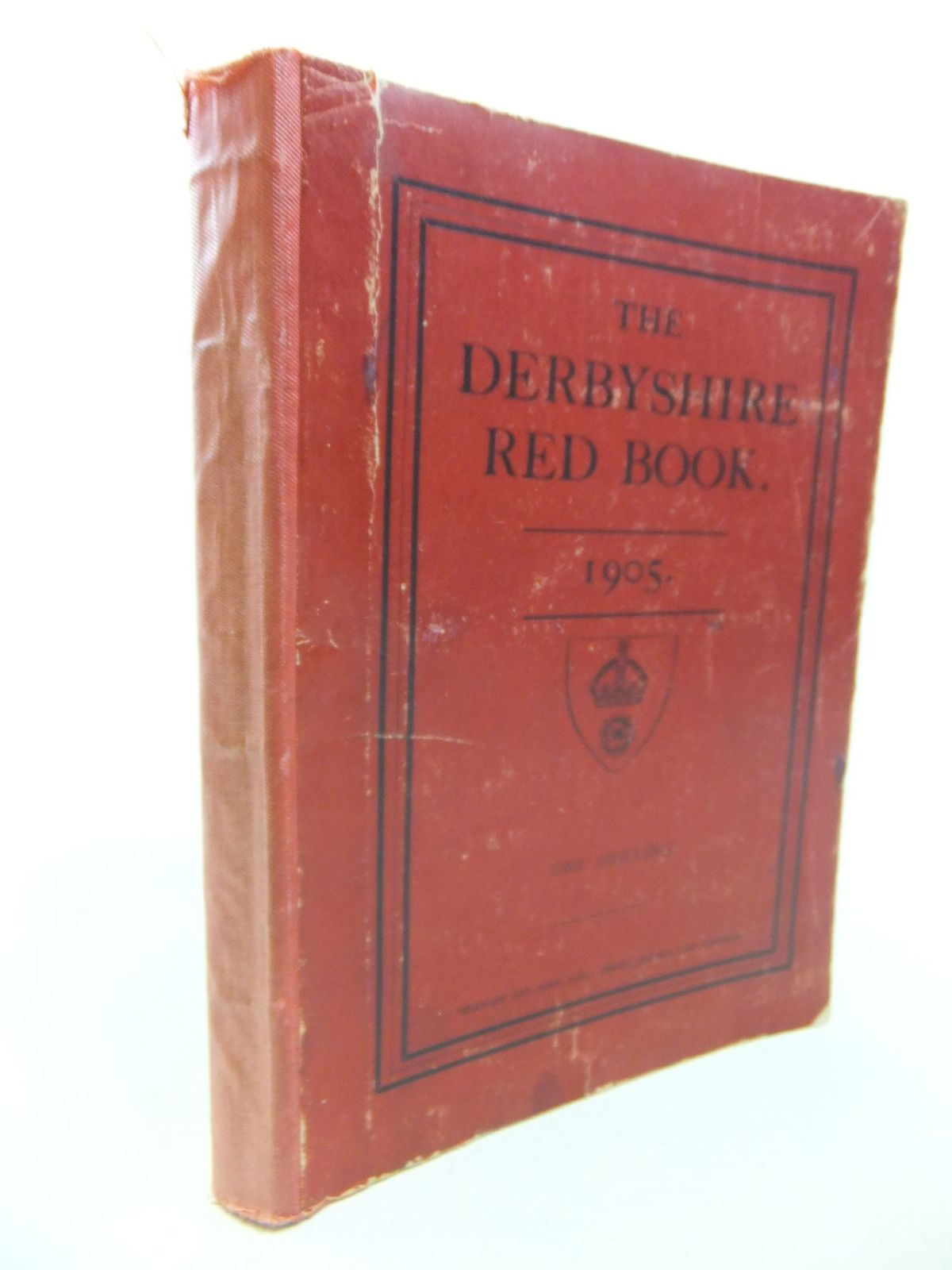 Photo of THE DERBYSHIRE RED BOOK, ALMANACK AND ANNUAL REGISTER, FOR 1905 published by Bemrose & Sons Limited (STOCK CODE: 2115909)  for sale by Stella & Rose's Books