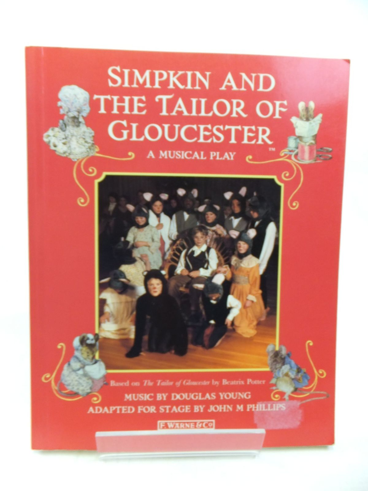 Photo of SIMPKIN AND THE TAILOR OF GLOUCESTER A MUSICAL PLAY written by Phillips, John M.<br />Young, Douglas published by F. Warne &amp; Co. (STOCK CODE: 2115997)  for sale by Stella & Rose's Books