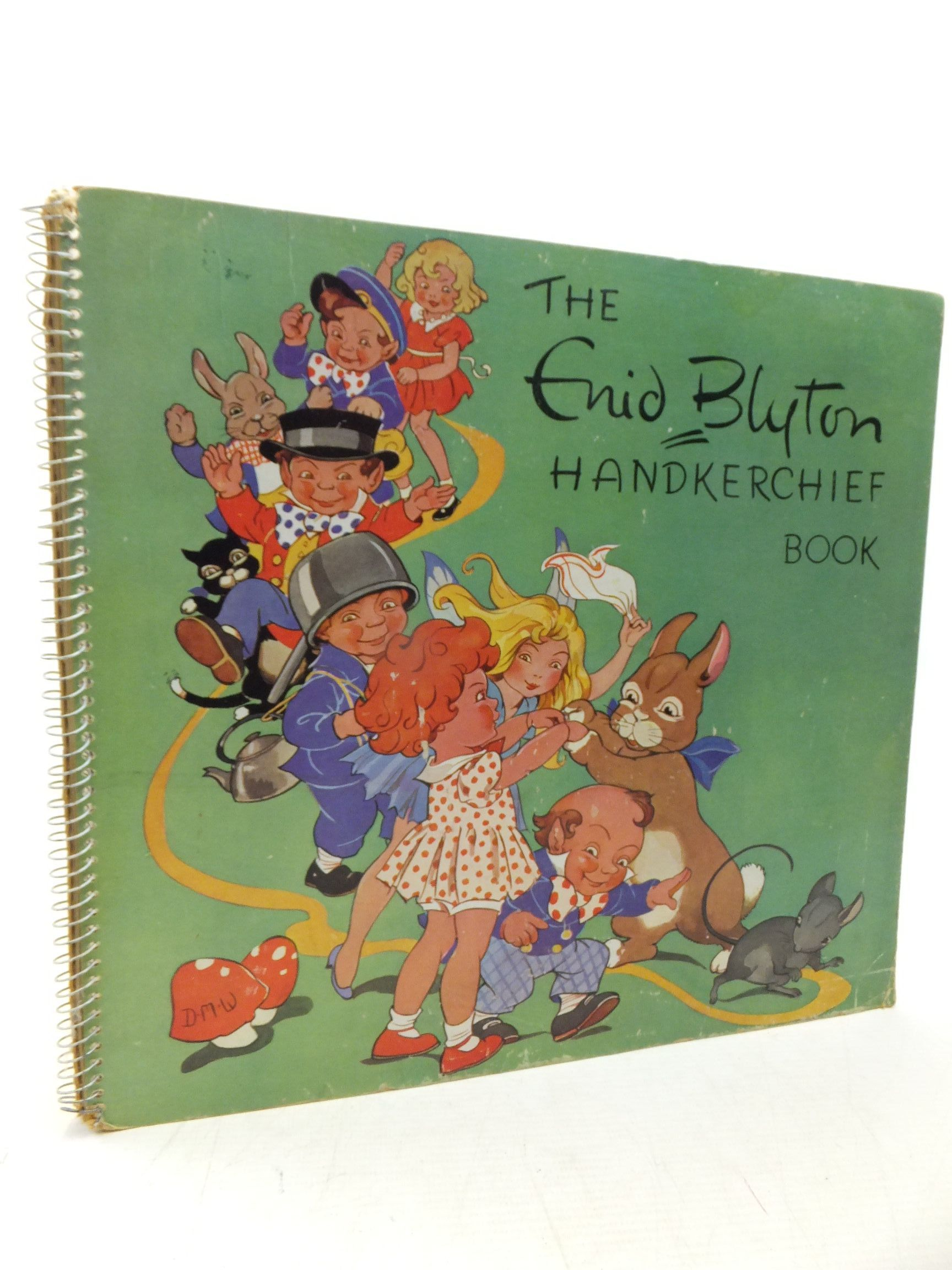 Photo of THE ENID BLYTON HANDKERCHIEF BOOK written by Blyton, Enid (STOCK CODE: 2116035)  for sale by Stella & Rose's Books