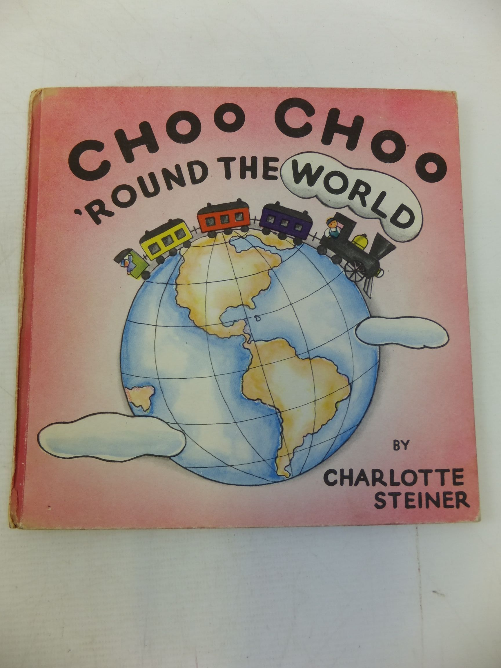 Photo of CHOO CHOO 'ROUND THE WORLD written by Sterling, Helen illustrated by Steiner, Charlotte published by Pilot Press Ltd. (STOCK CODE: 2116049)  for sale by Stella & Rose's Books