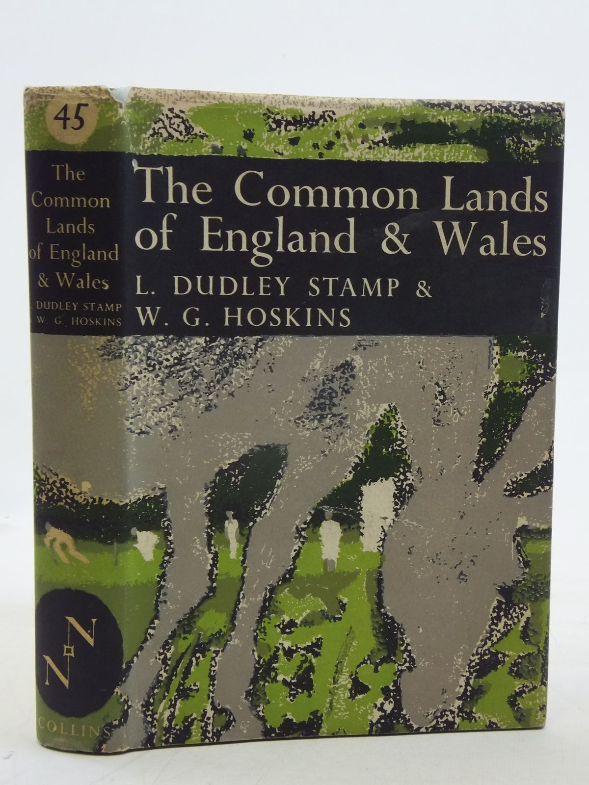 Photo of THE COMMON LANDS OF ENGLAND AND WALES (NN 45) written by Stamp, L. Dudley Hoskins, W.G. published by Collins (STOCK CODE: 2116238)  for sale by Stella & Rose's Books
