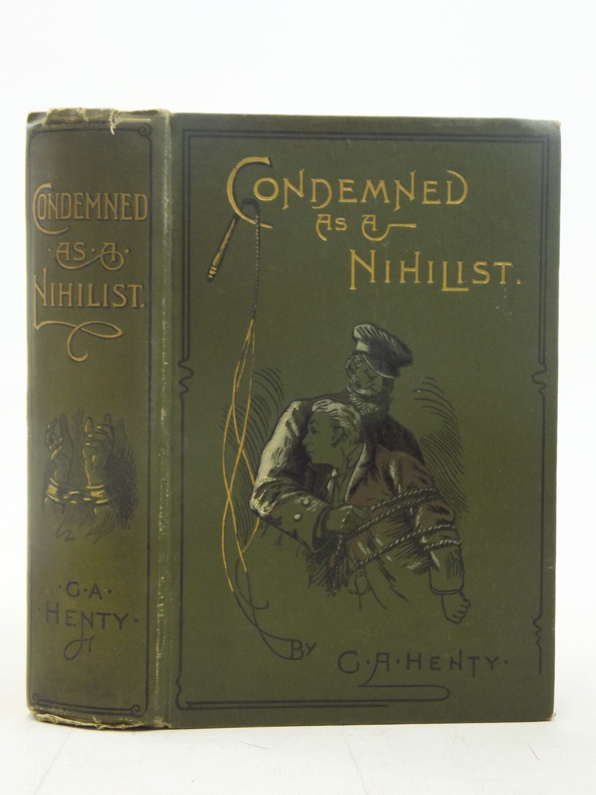 Photo of CONDEMNED AS A NIHILIST written by Henty, G.A. illustrated by Paget, Walter published by Blackie & Son Ltd. (STOCK CODE: 2116470)  for sale by Stella & Rose's Books