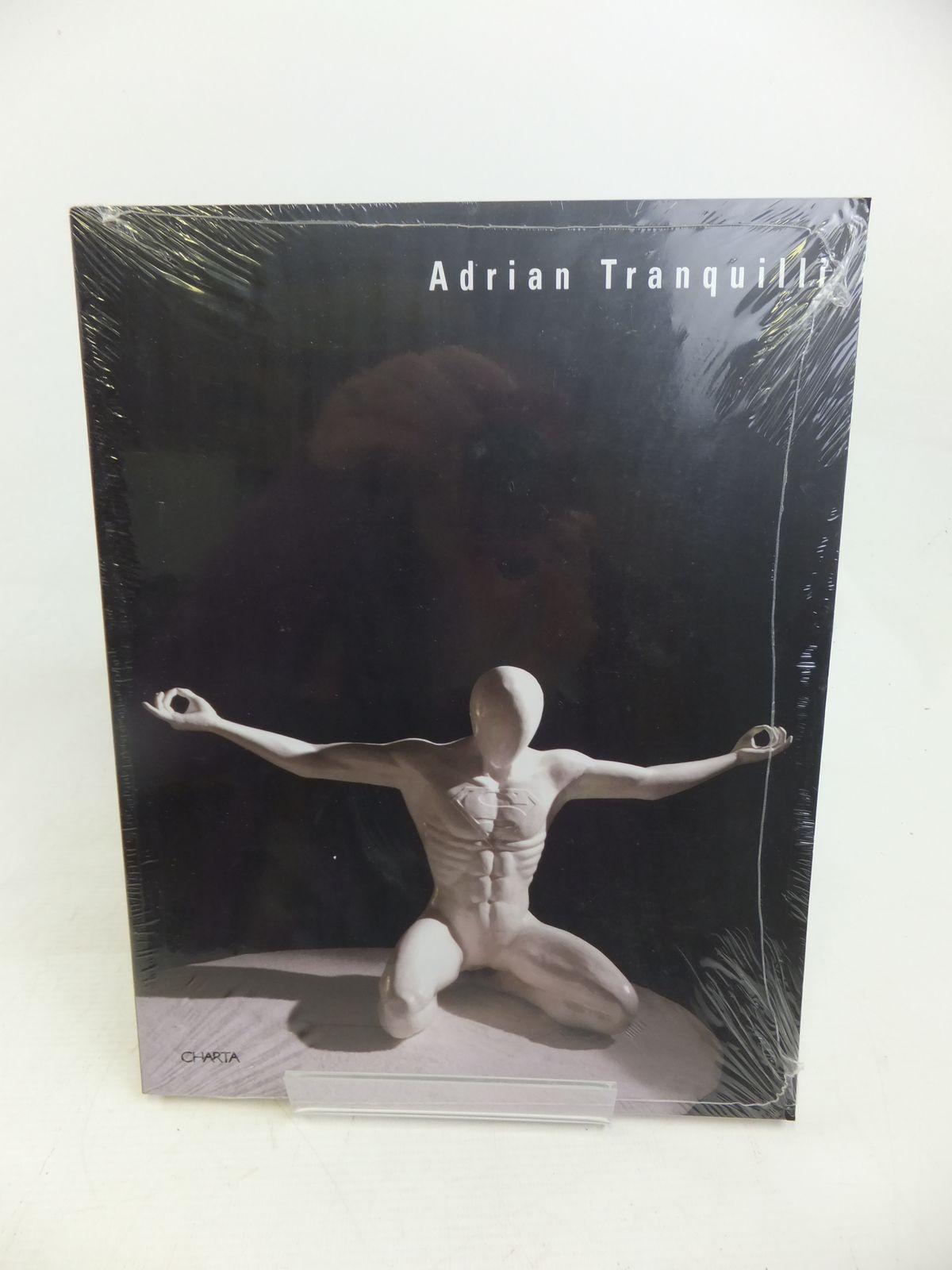 Photo of ADRIAN TRANQUILLI written by Speranza, Maria Grazia Tolomeo Fiz, Alberto et al, published by Charta (STOCK CODE: 2116801)  for sale by Stella & Rose's Books