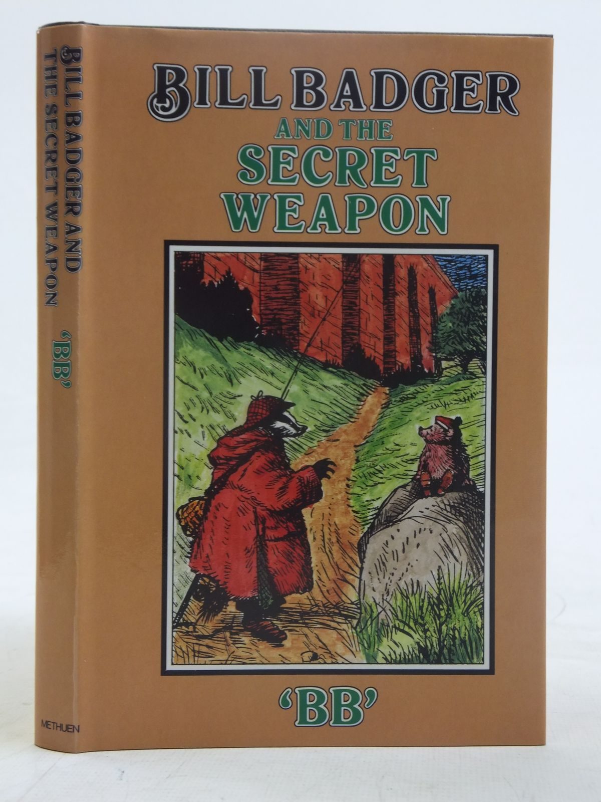 Photo of BILL BADGER AND THE SECRET WEAPON written by BB,  illustrated by BB,  published by Methuen Children's Books (STOCK CODE: 2116824)  for sale by Stella & Rose's Books