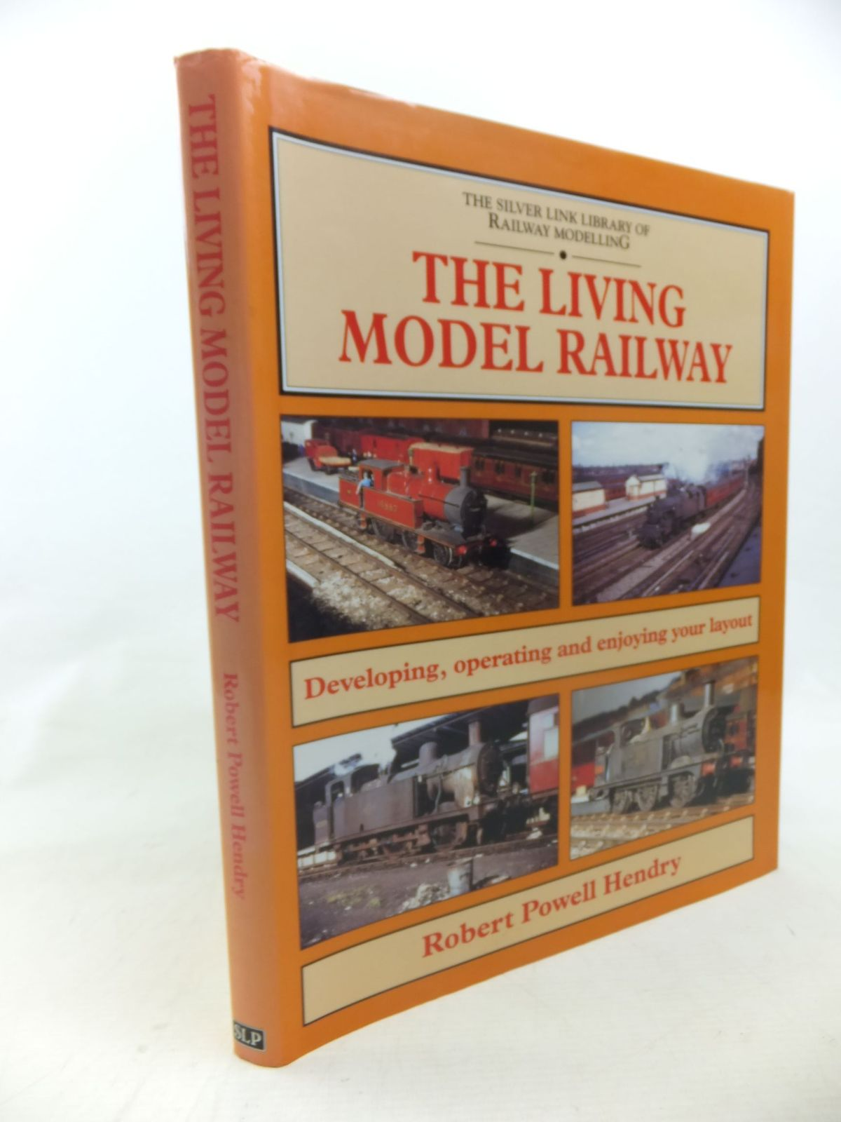 Photo of THE LIVING MODEL RAILWAY written by Hendry, Robert Powell published by Silver Link Publishing (STOCK CODE: 2117793)  for sale by Stella & Rose's Books