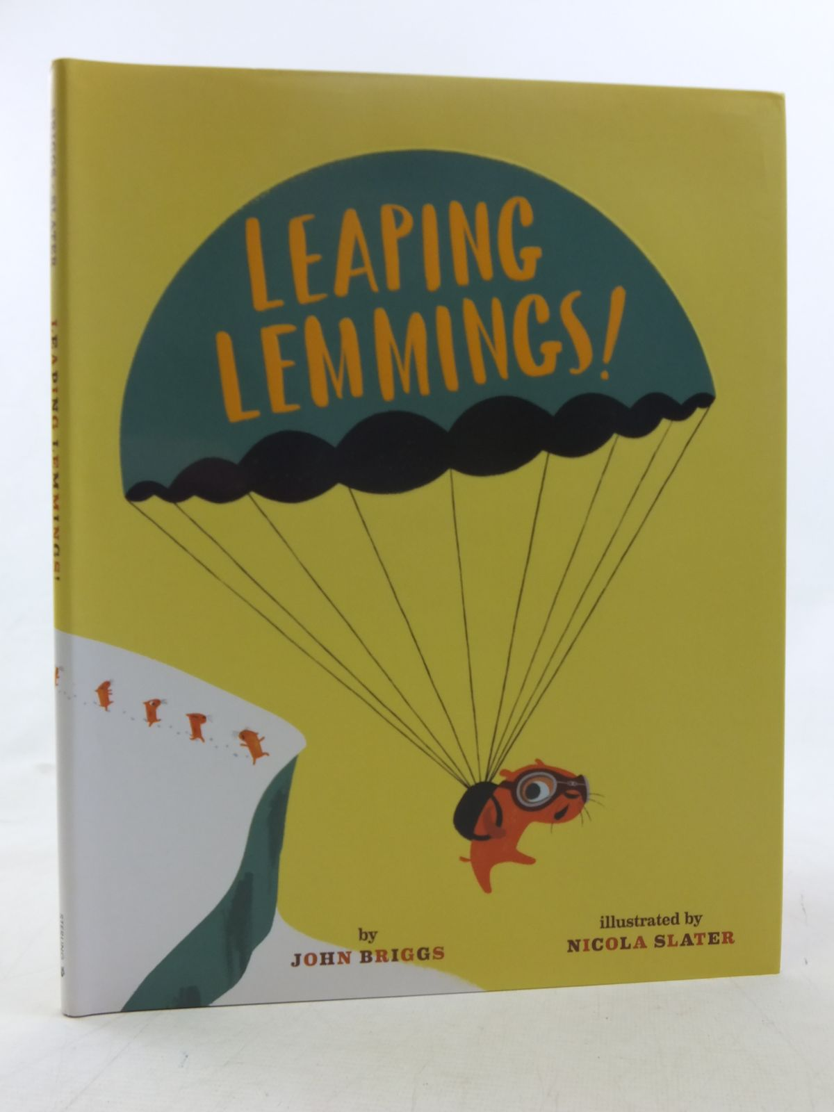Photo of LEAPING LEMMINGS! written by Briggs, John illustrated by Slater, Nicola published by Sterling Children's Books (STOCK CODE: 2117906)  for sale by Stella & Rose's Books