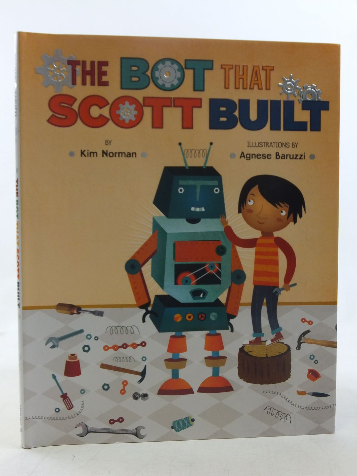 Photo of THE BOT THAT SCOTT BUILT written by Norman, Kim illustrated by Baruzzi, Agnese published by Sterling Children's Books (STOCK CODE: 2117908)  for sale by Stella & Rose's Books