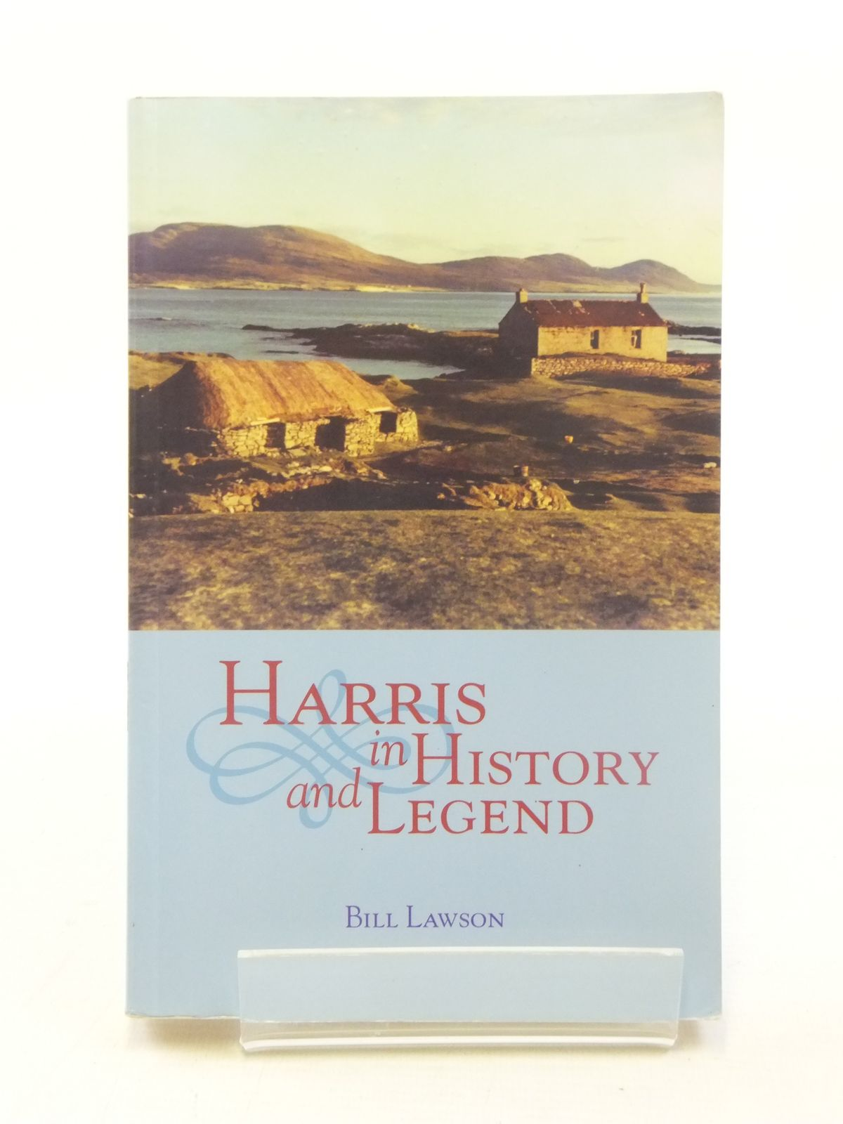 Photo of HARRIS IN HISTORY AND LEGEND written by Lawson, Bill published by John Donald Publishers Ltd. (STOCK CODE: 2117955)  for sale by Stella & Rose's Books