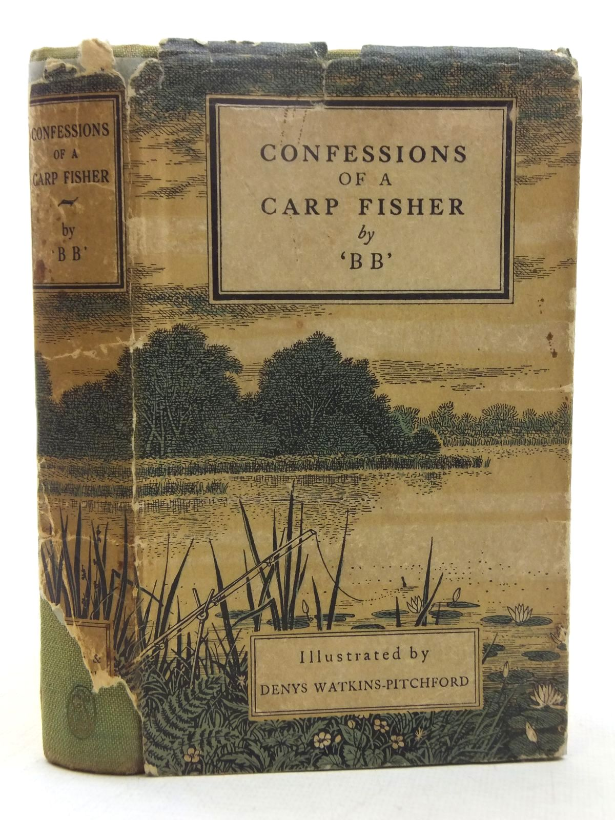 Photo of CONFESSIONS OF A CARP FISHER written by BB,  illustrated by BB,  published by Eyre & Spottiswoode (STOCK CODE: 2118158)  for sale by Stella & Rose's Books