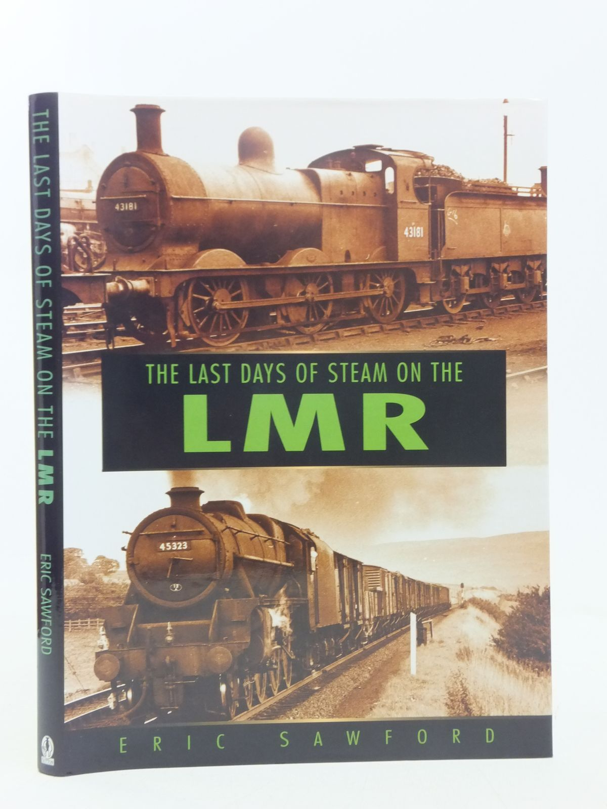 Photo of THE LAST DAYS OF STEAM ON THE LONDON MIDLAND REGION written by Sawford, Eric published by Sutton Publishing (STOCK CODE: 2118304)  for sale by Stella & Rose's Books