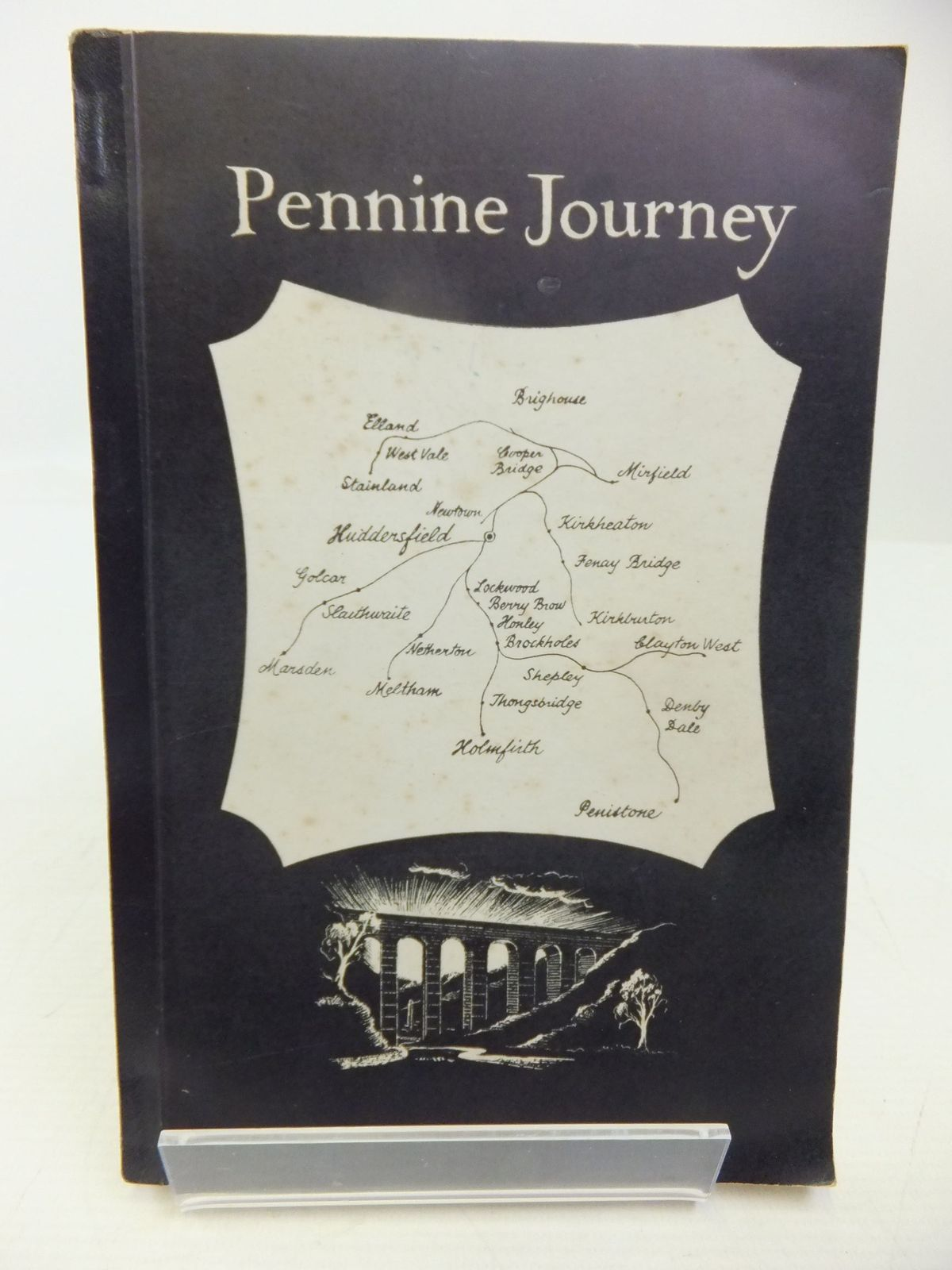 Photo of PENNINE JOURNEY BEING THE HISTORY OF THE RAILWAYS, TRAMWAYS AND CANALS IN HUDDERSFIELD AND DISTRICT written by Stocks, William B. illustrated by Hanson, John P. published by The Advertiser Press Ltd. (STOCK CODE: 2118475)  for sale by Stella & Rose's Books