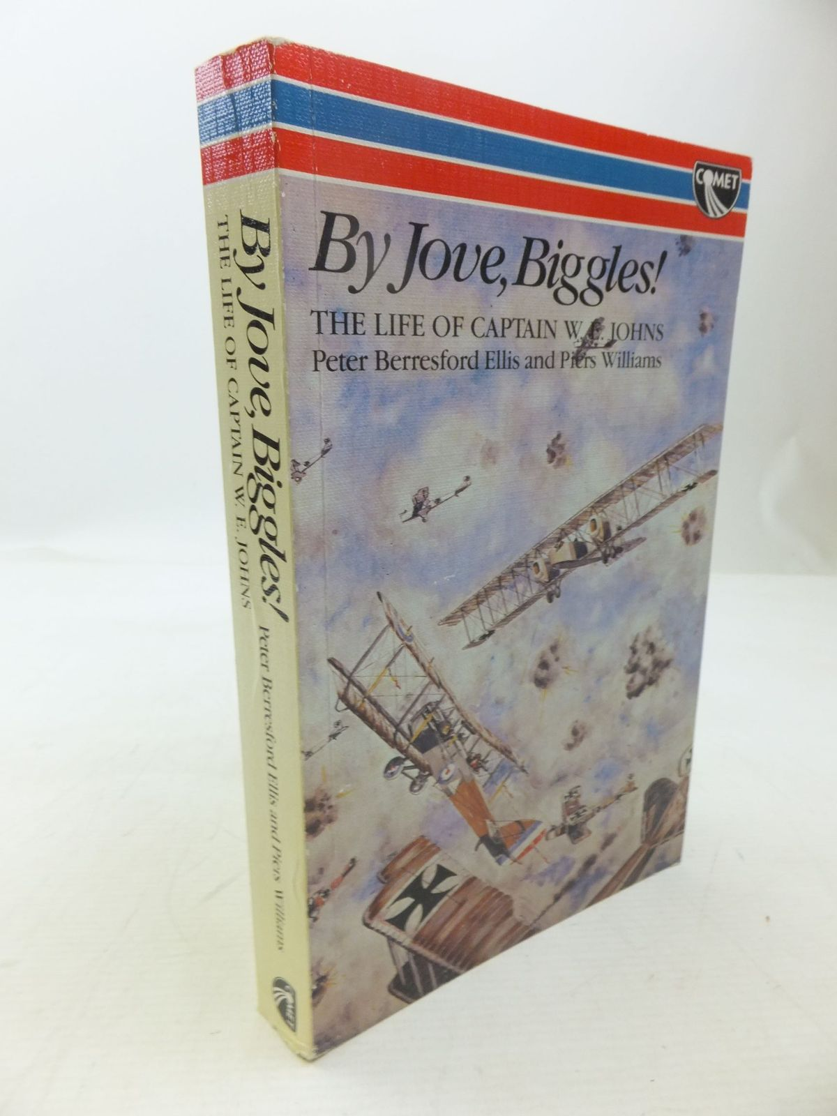 Photo of BY JOVE, BIGGLES! written by Ellis, Peter Berresford Williams, Piers published by W.H.Allen (STOCK CODE: 2118520)  for sale by Stella & Rose's Books