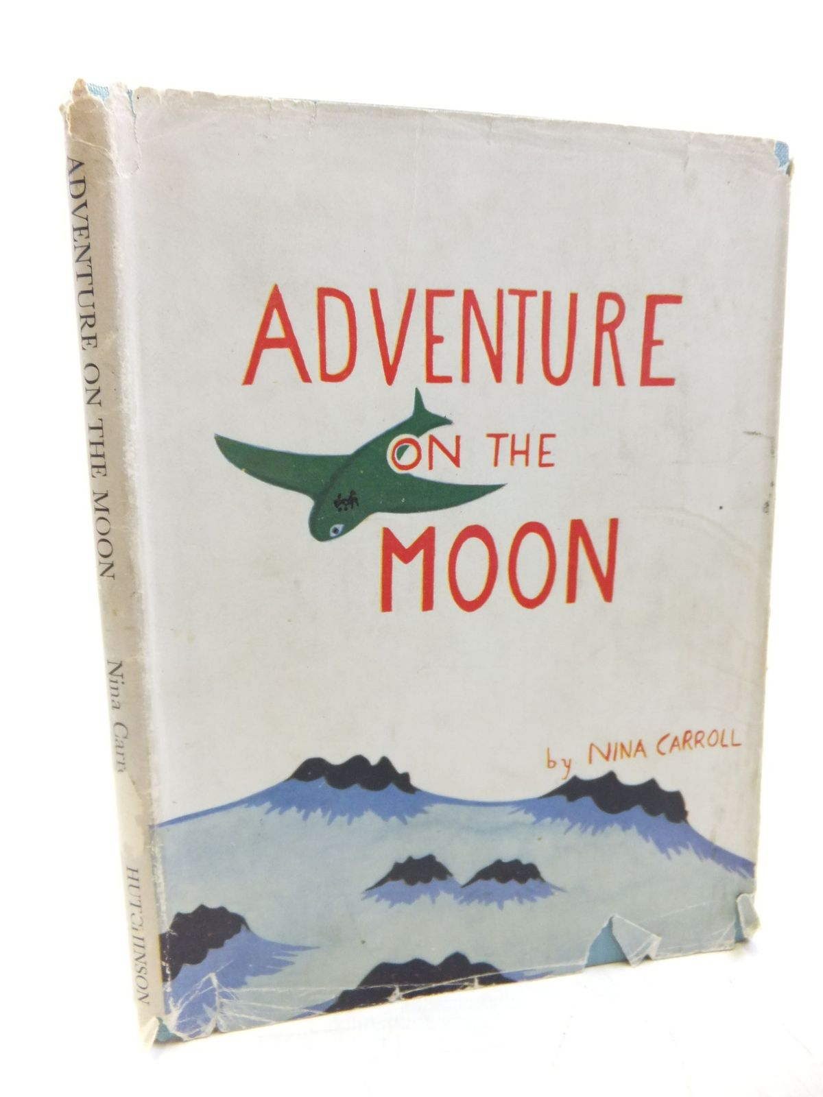 Photo of ADVENTURE ON THE MOON written by Carroll, Nina illustrated by Carroll, Nina published by Hutchinson's Books for Young People (STOCK CODE: 2118564)  for sale by Stella & Rose's Books