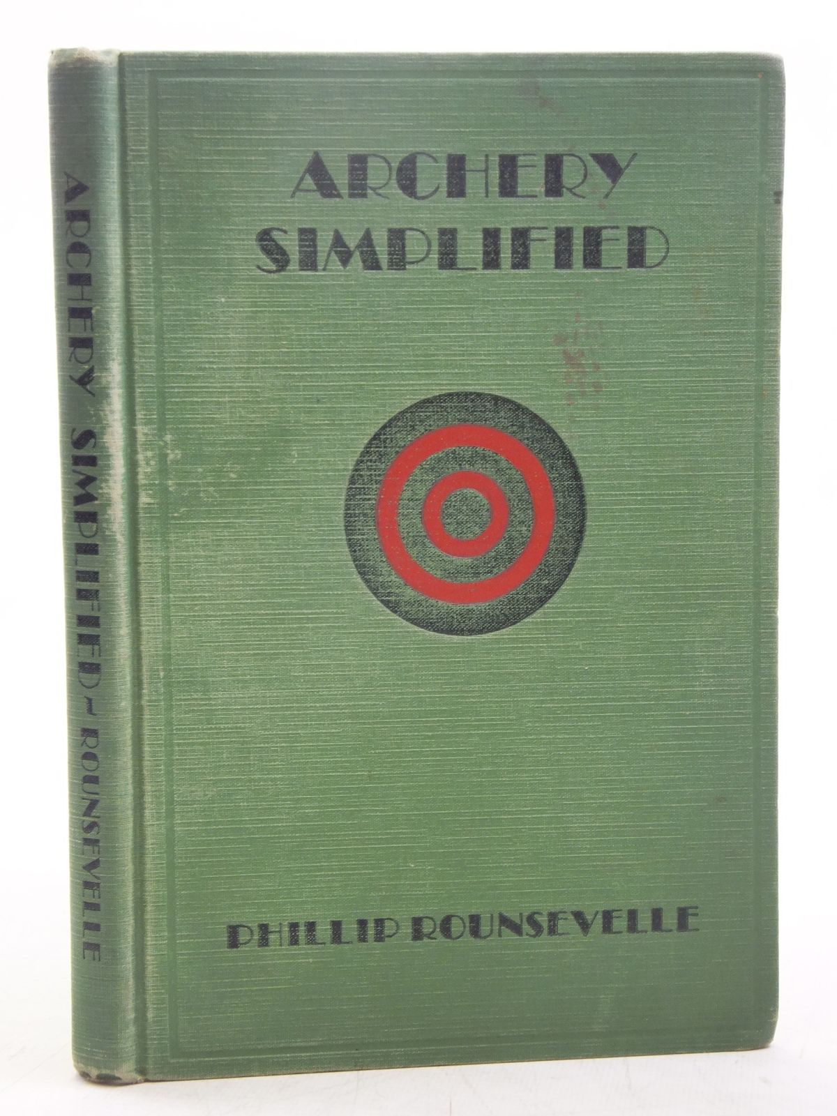 Photo of ARCHERY SIMPLIFIED written by Rounsevelle, Phillip illustrated by Blackburn, Hubert E. published by The Library Press Ltd. (STOCK CODE: 2118754)  for sale by Stella & Rose's Books