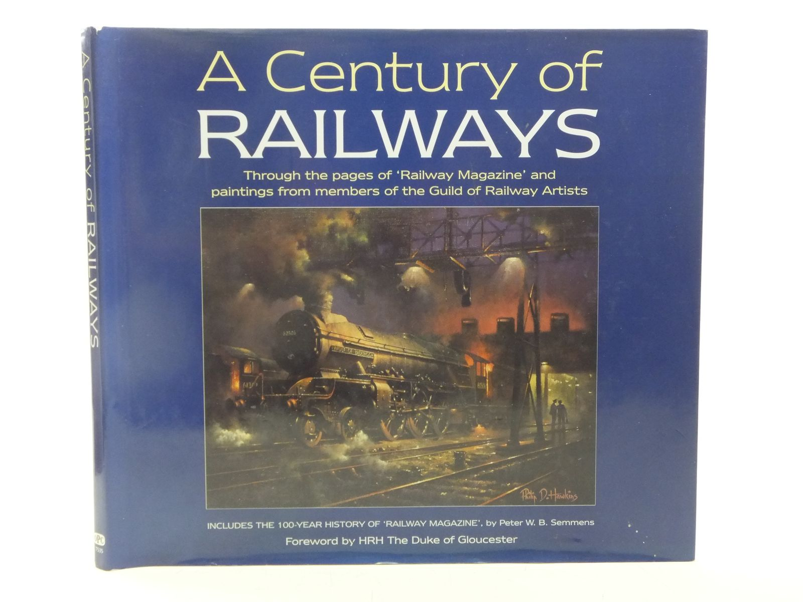 Photo of A CENTURY OF RAILWAYS written by Semmens, Peter W.B. published by Oxford Publishing (STOCK CODE: 2118811)  for sale by Stella & Rose's Books