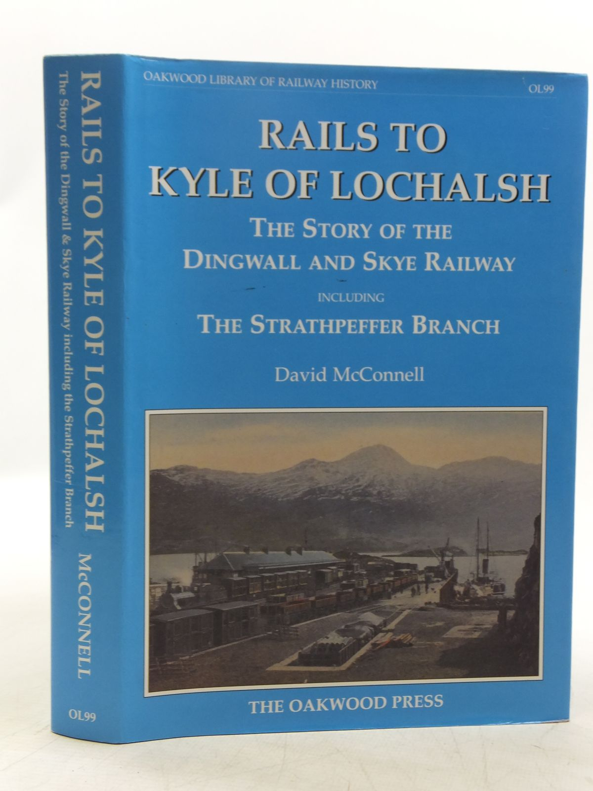 Photo of RAILS TO KYLE OF LOCHALSH THE STORY OF THE DINGWALL AND SKYE RAILWAY written by McConnell, David published by The Oakwood Press (STOCK CODE: 2118833)  for sale by Stella & Rose's Books