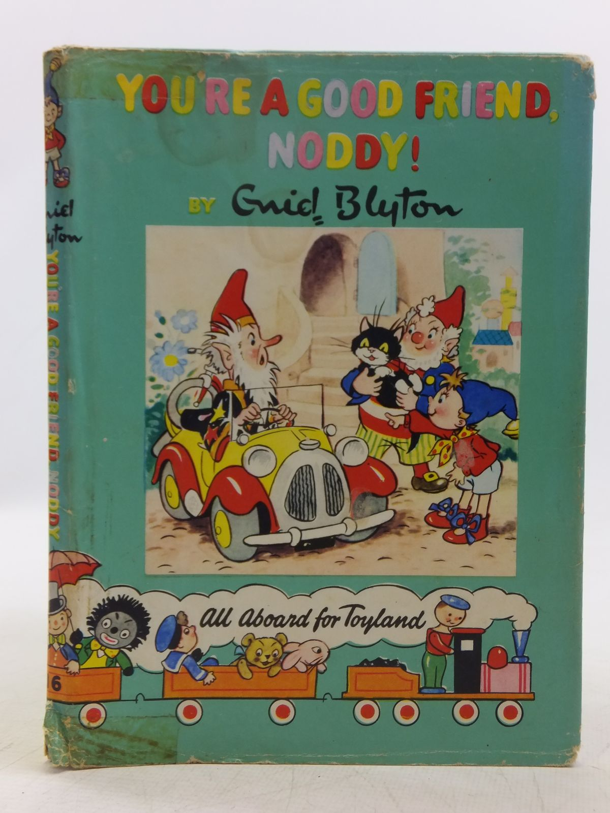 Photo of YOU'RE A GOOD FRIEND NODDY! written by Blyton, Enid published by Sampson Low, Marston & Co., The Richards Press Ltd. (STOCK CODE: 2118926)  for sale by Stella & Rose's Books